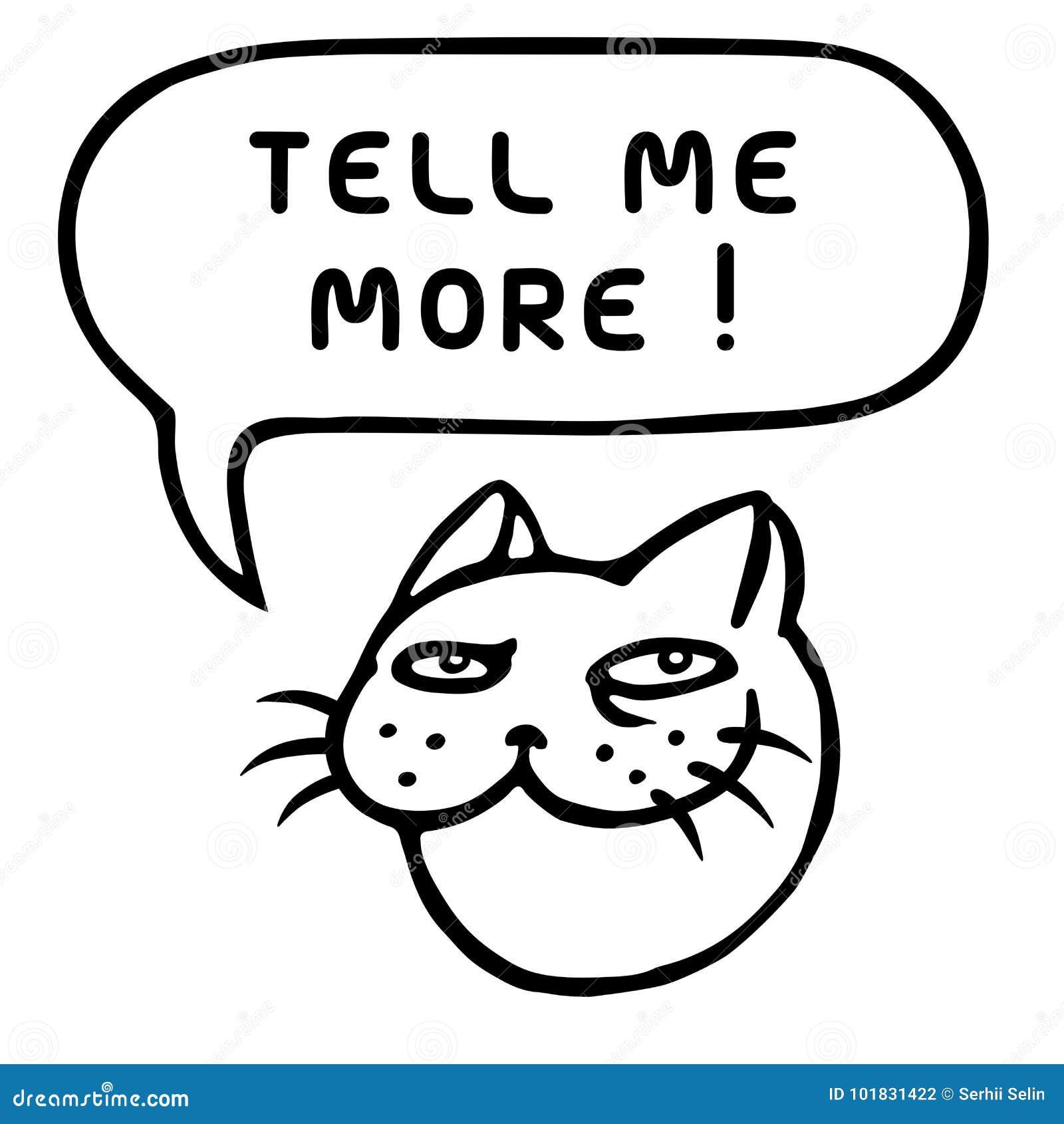 Με πέστε περισσότερο Χαριτωμένο κεφάλι tomcat γραφικό διάνυσμα λεκτικής ομιλίας προσώπων φυσαλίδων επίσης corel σύρετε το διάνυσμ