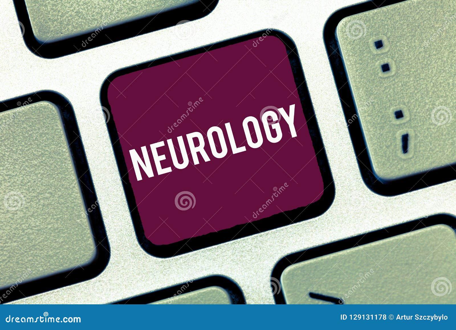 Νευρολογία γραψίματος κειμένων γραφής Έννοια που σημαίνει τον κλάδο της ιατρικής που εξετάζει τις αναταραχές του νευρικού συστήμα
