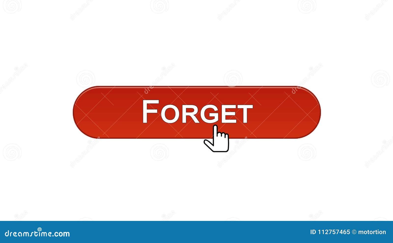 Ξεχάστε το κουμπί διεπαφών Ιστού που χτυπιέται με το δρομέα ποντικιών, κόκκινο χρώμα κρασιού, λάθος