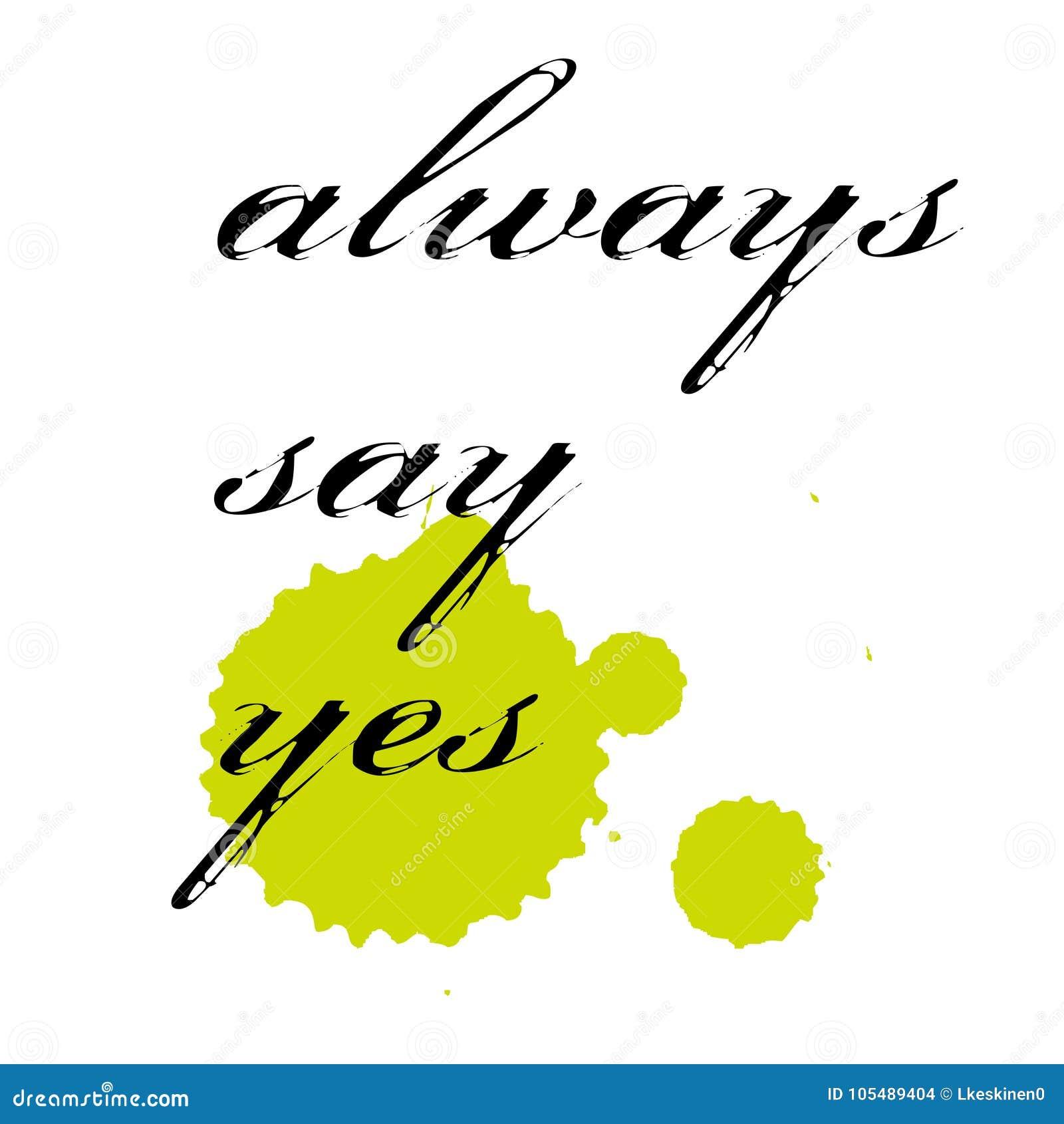 Πάντα πέστε ναι