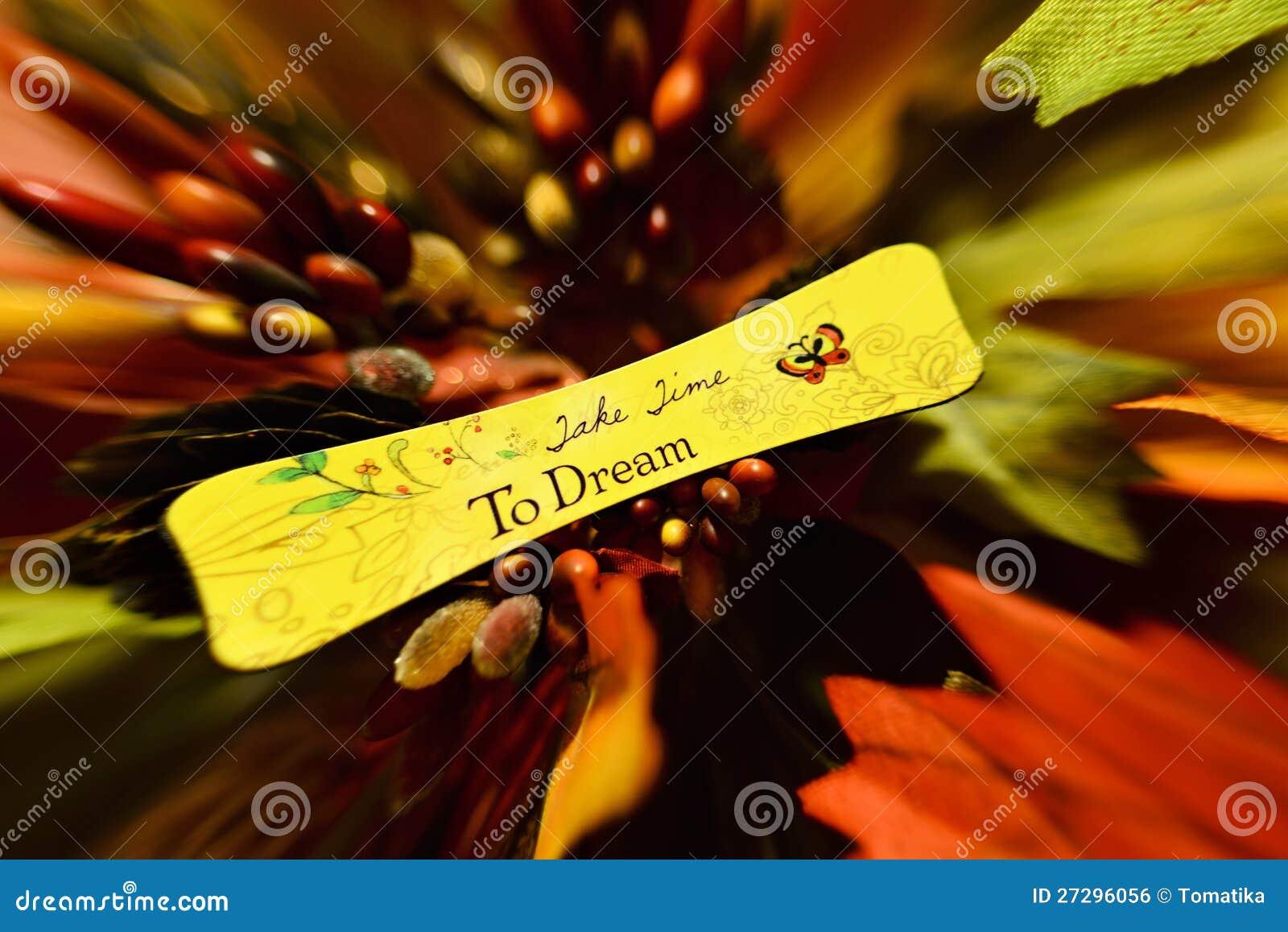 Πάρτε το χρόνο να ονειρευτεί
