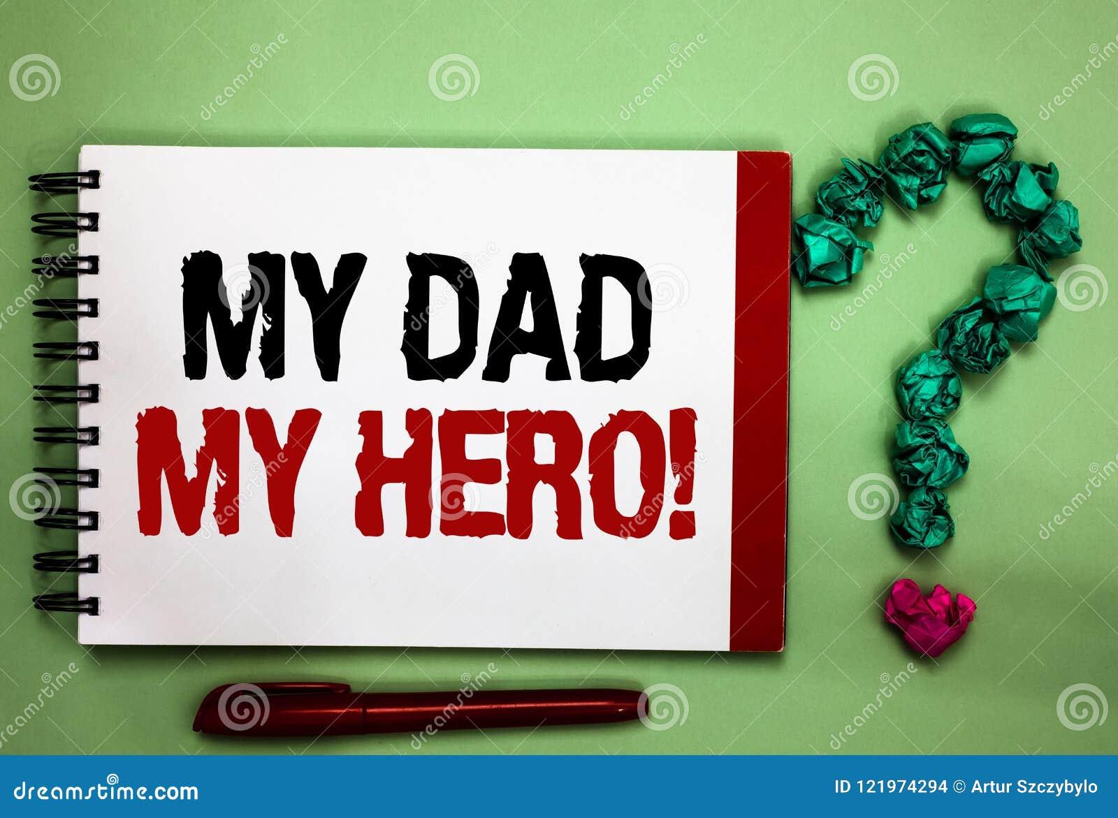 Σημείωση γραψίματος που παρουσιάζει στον μπαμπά μου ήρωα μου Θαυμασμός επίδειξης επιχειρησιακών φωτογραφιών για τη φιλοφρόνηση Ce