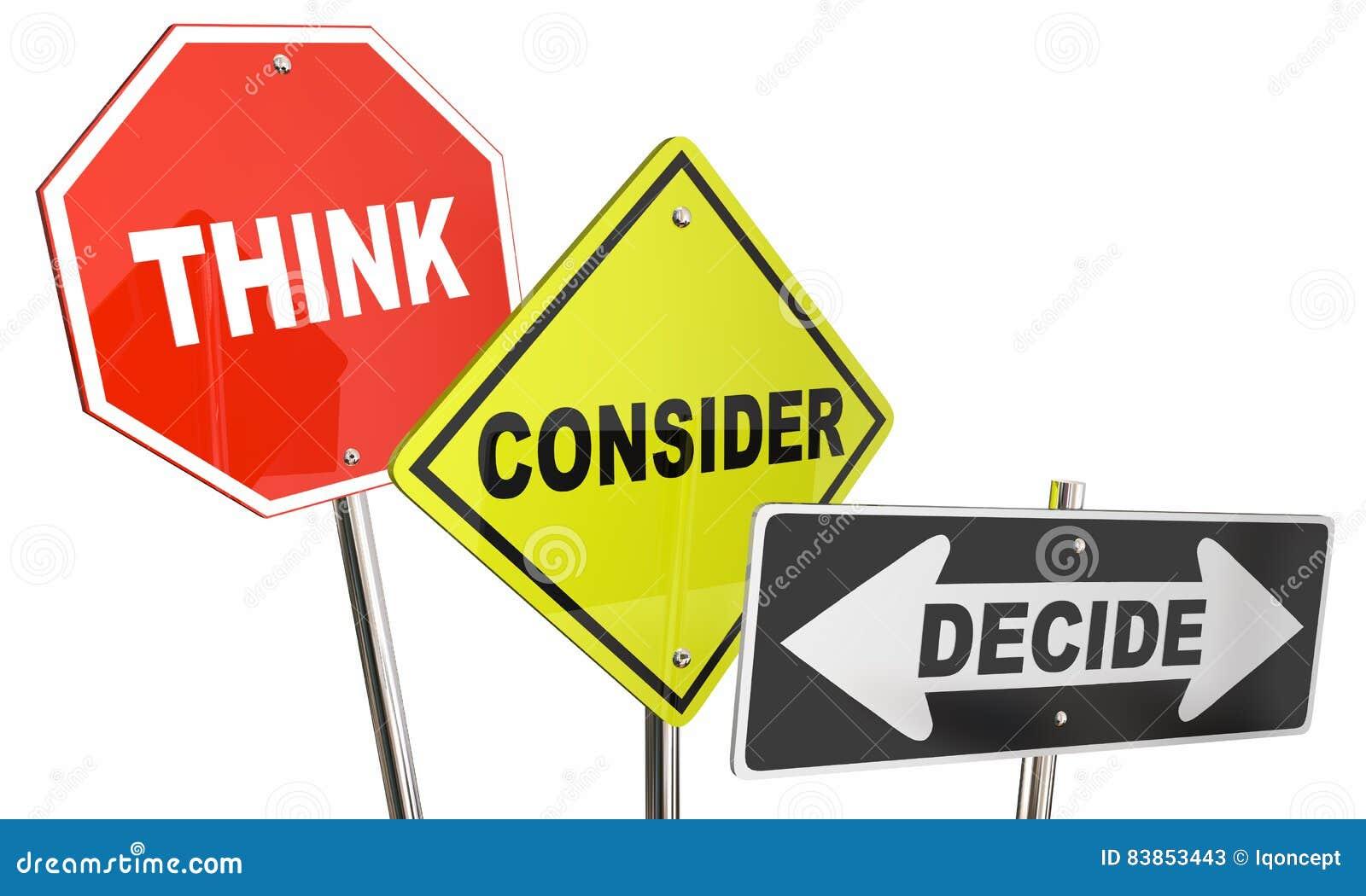 Σκεφτείτε ότι εξετάστε αποφασίστε τα σημάδια επιλογών επιλογών