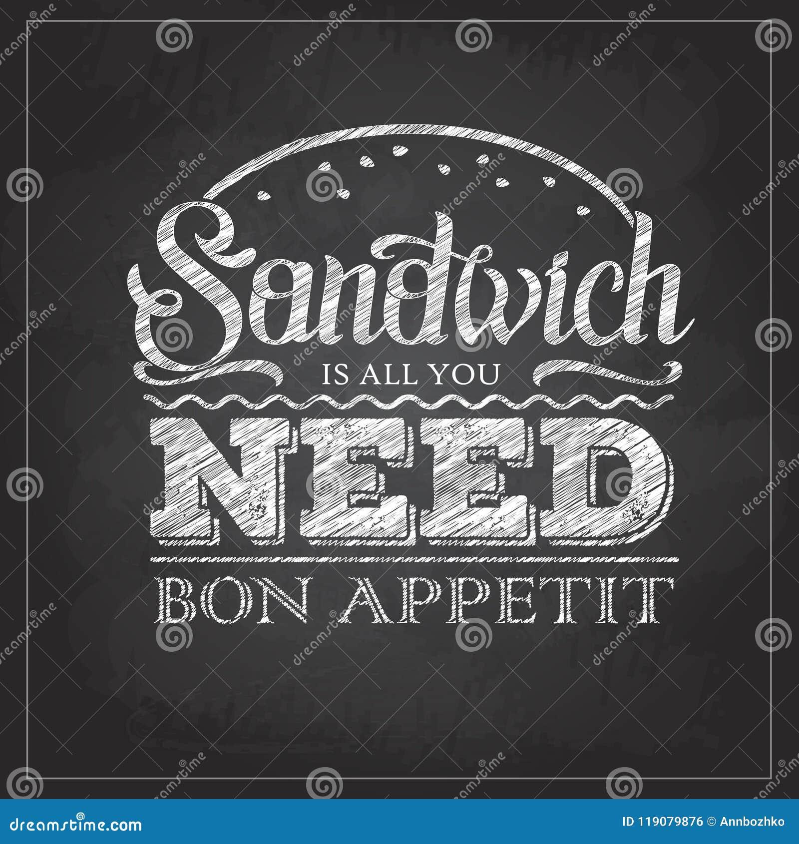 Σχέδιο επιλογών σάντουιτς τυπογραφίας σχεδίων κιμωλίας Όλη αφισών εγγραφής που χρειάζεστε είναι σάντουιτς