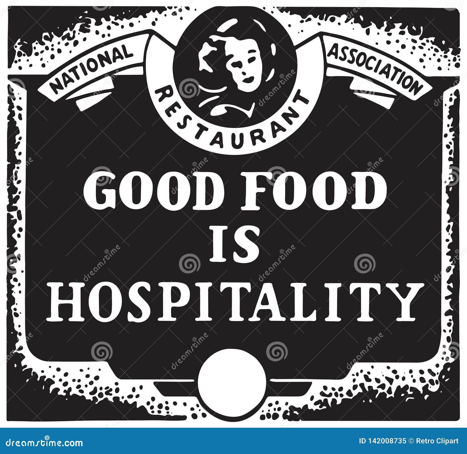 Τα καλά τρόφιμα είναι φιλοξενία