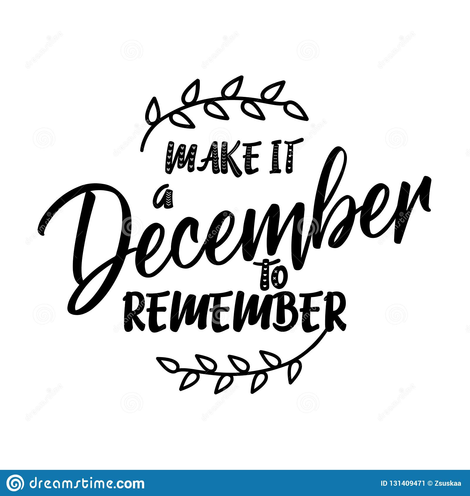 Το κάνετε έναν Δεκέμβριο που θυμάται - φράση καλλιγραφίας για τα Χριστούγεννα