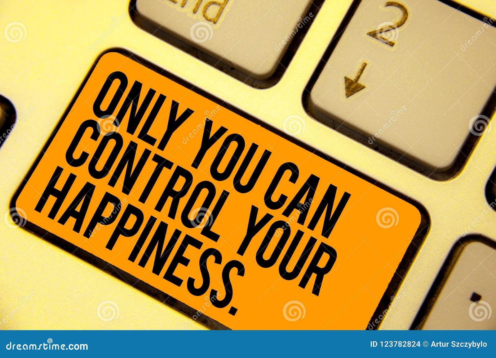Το κείμενο γραφής που γράφει μόνο εσείς μπορεί να ελέγξει την ευτυχία σας Έννοια που σημαίνει τον προσωπικό ουρακοτάγκο πληκτρολο