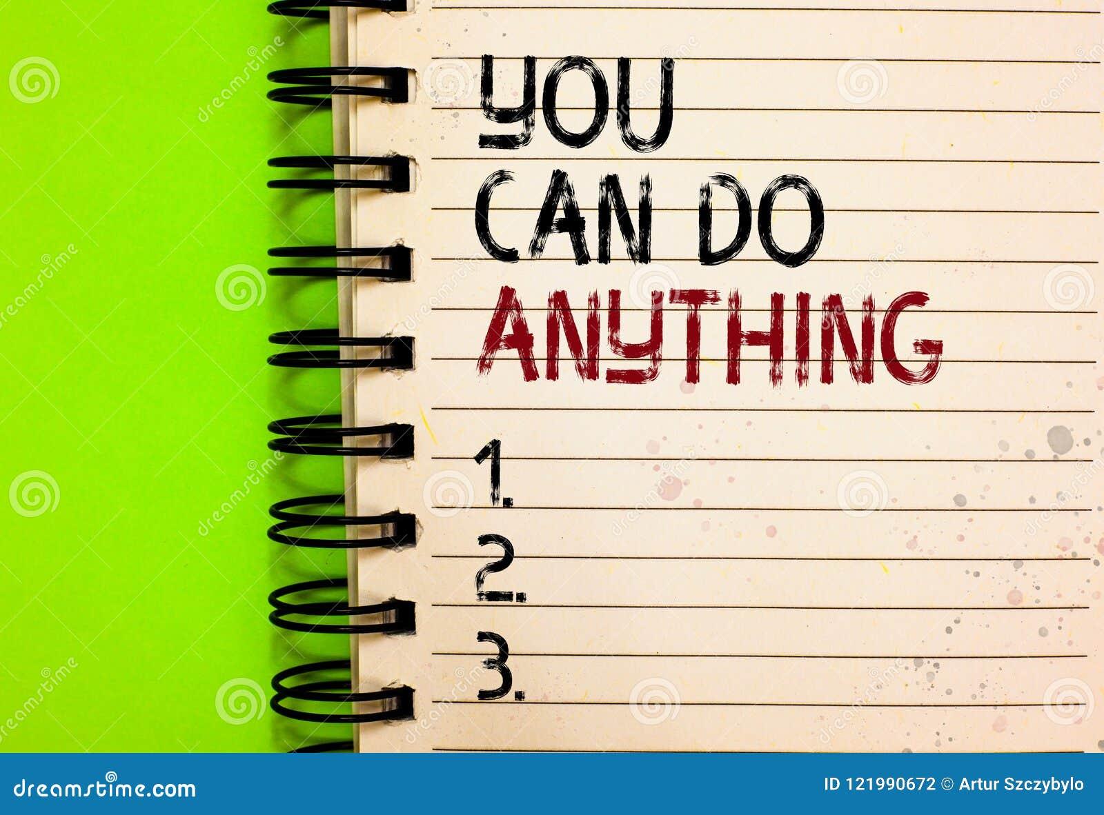 Το κείμενο γραψίματος λέξης εσείς μπορεί να κάνει τίποτα Η επιχειρησιακή έννοια για το κίνητρο για να κάνει κάτι πιστεύει σε σας