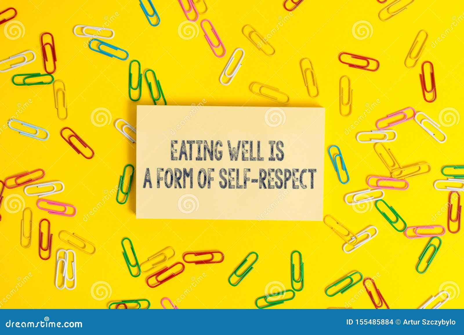 Το σημάδι κειμένων που παρουσιάζει να φάει είναι καλά μια μορφή μόνου σεβασμού Εννοιολογική φωτογραφία ένα απόσπασμα της προώθηση