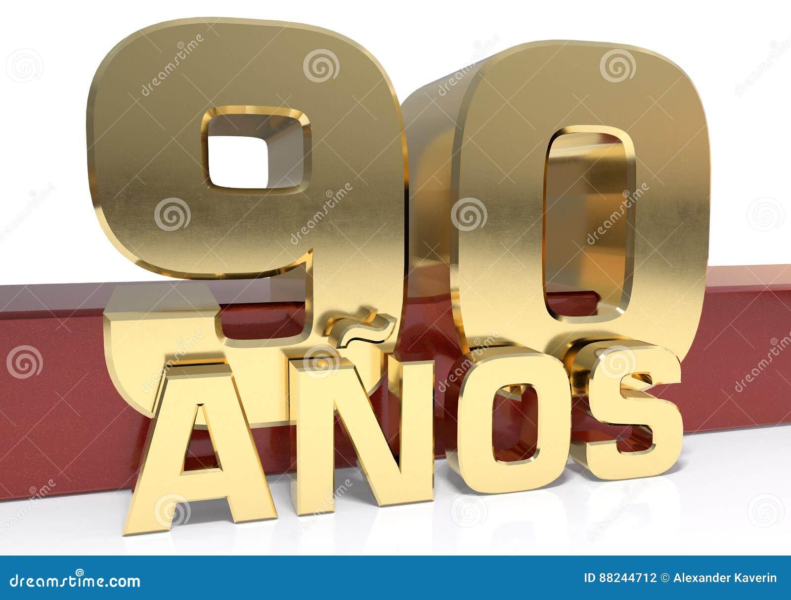 Χρυσό ψηφίο ενενήντα και η λέξη του έτους Μεταφρασμένος από τα ισπανικά - έτη τρισδιάστατη απεικόνιση