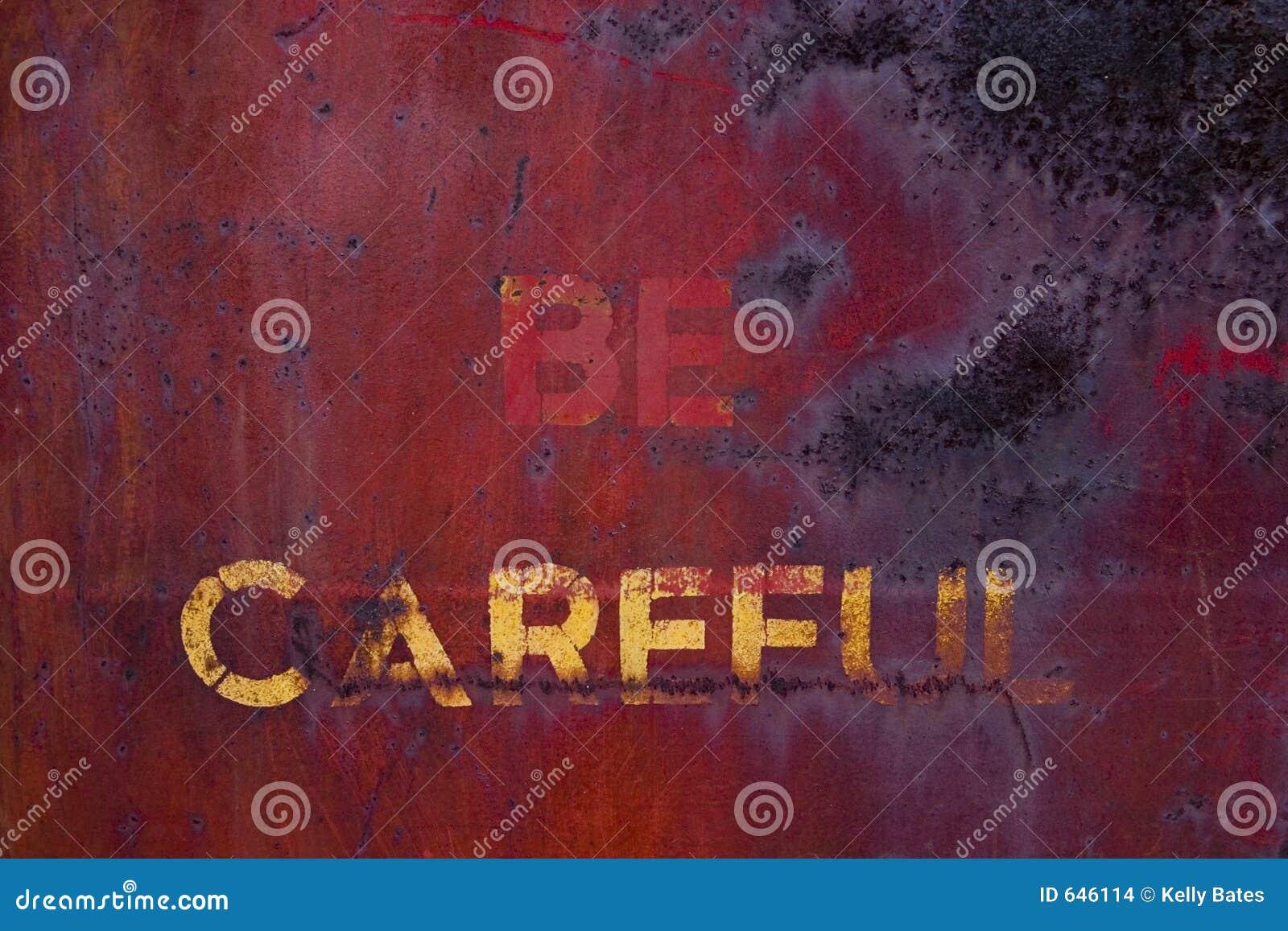 Download быть осторожным e23 стоковое фото. изображение насчитывающей ржавчина - 646114
