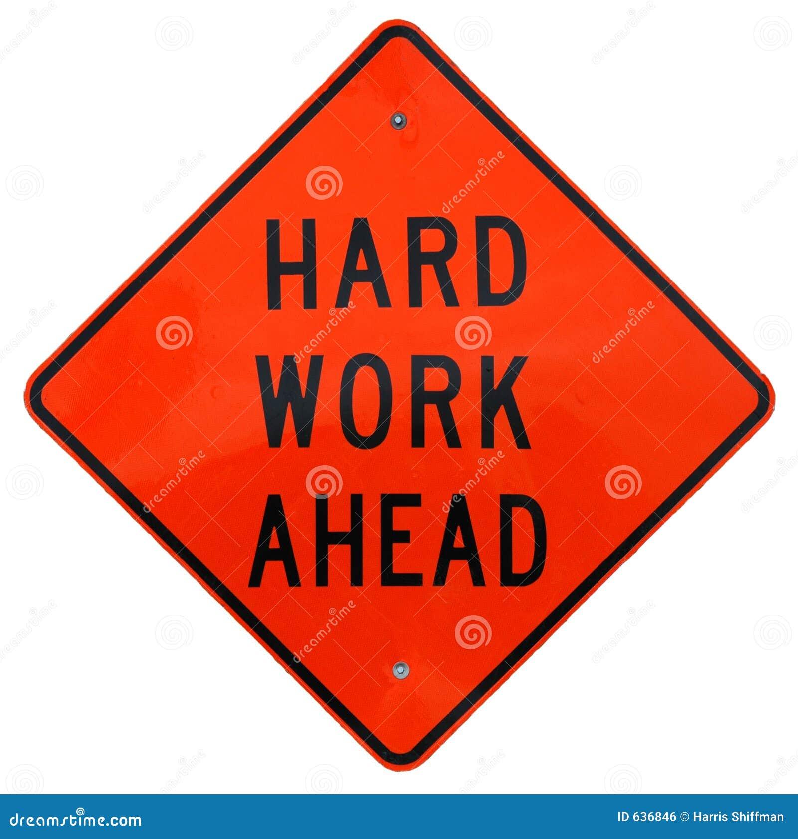 Download вперед трудная работа стоковое фото. изображение насчитывающей предупреждение - 636846