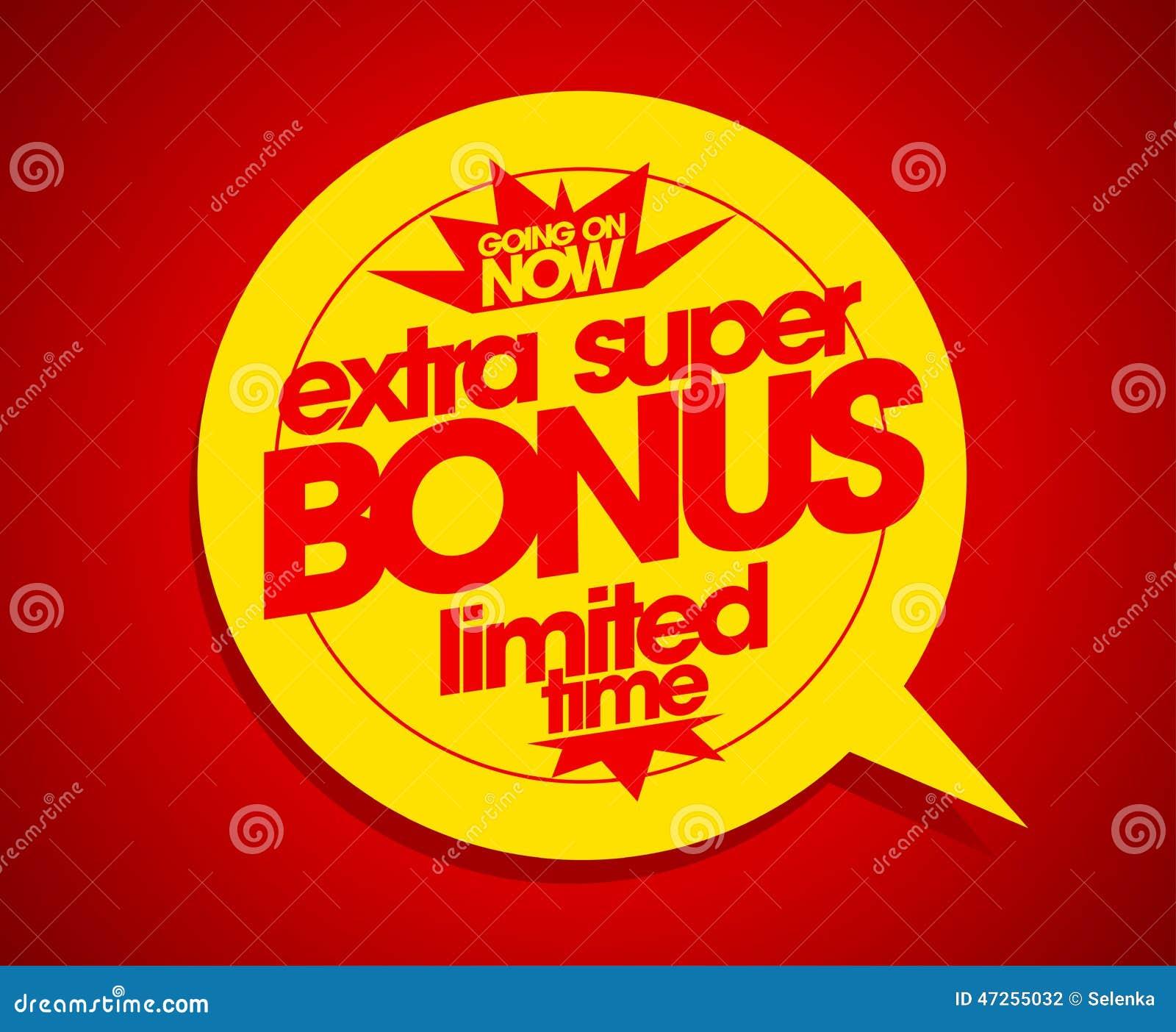 Время дополнительного супер бонуса ограниченное