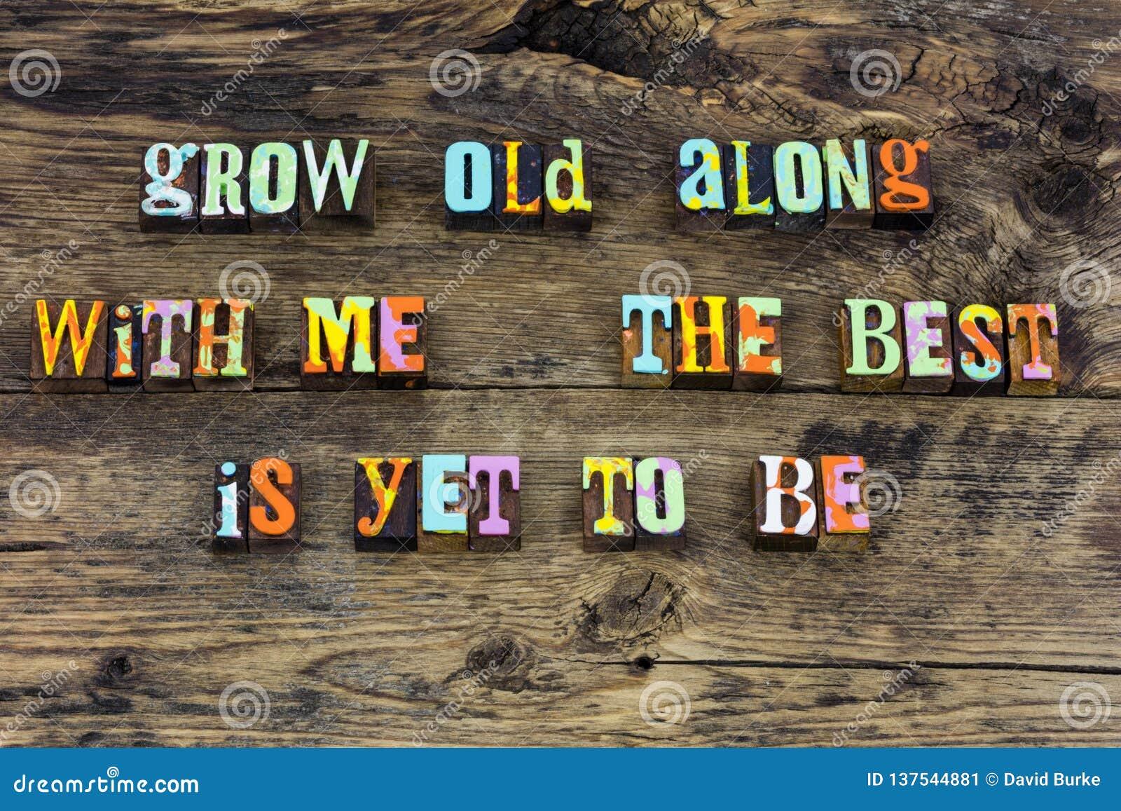 Вырастите старое самое лучшее старея оформление любов старшее