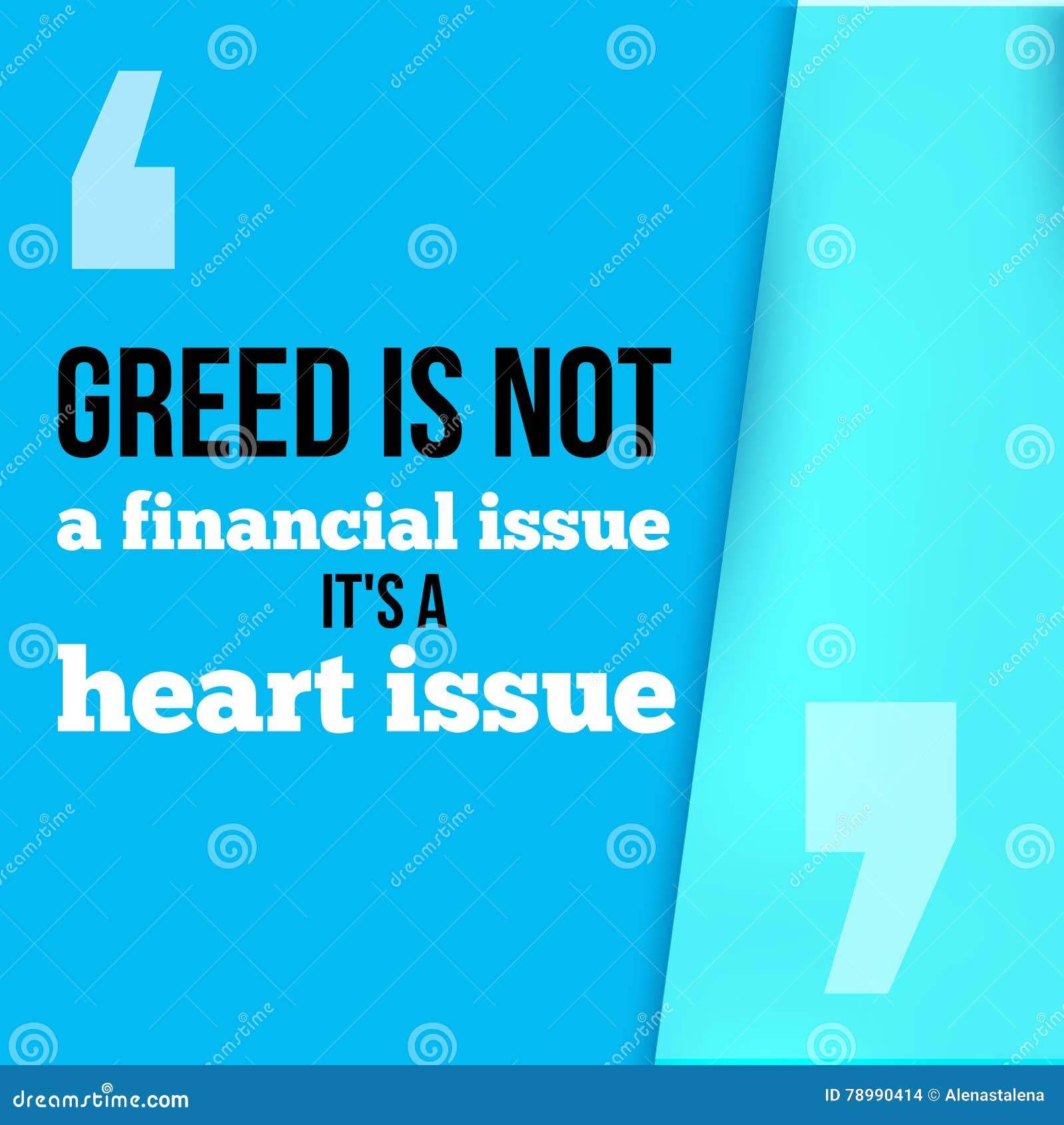 Жадность нет финансового вопроса, своего сердца Следовать вашим путем, успехом в цитате дела мотивационной, современном оформлени
