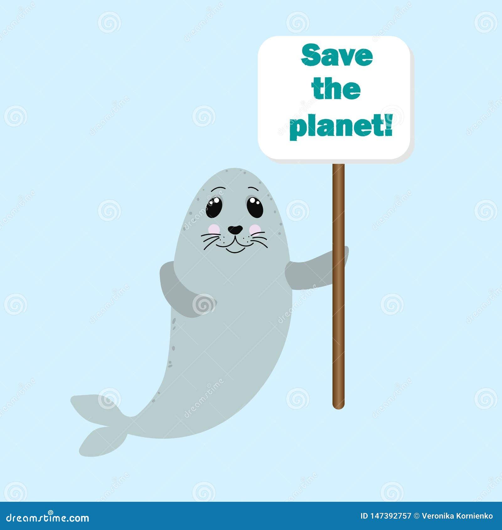 Животное уплотнения держа знак со спасением цитата планеты Концепция загрязнения, экологических и проблем окружающей среды