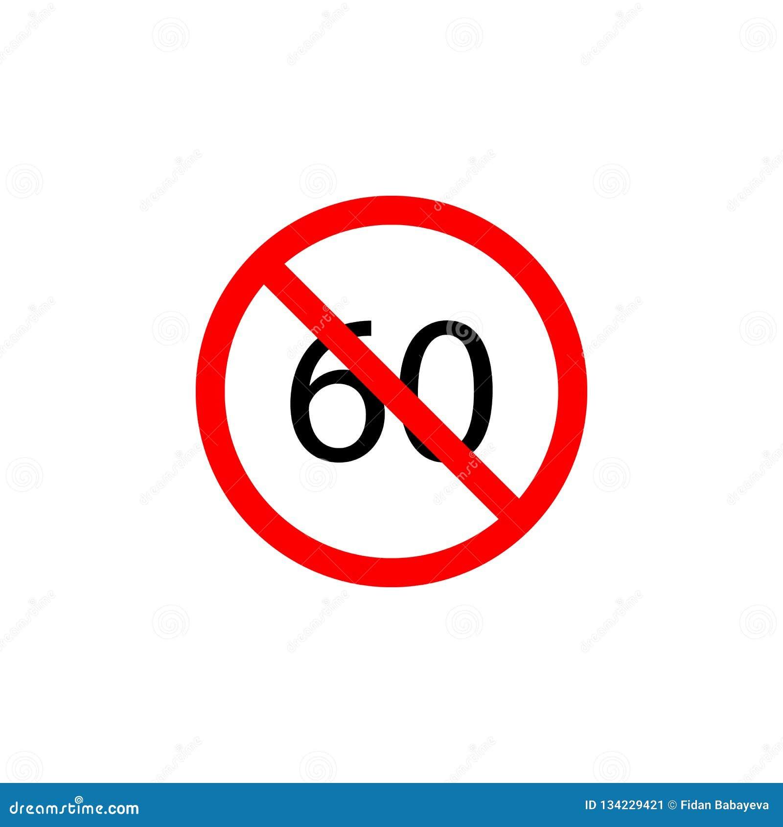 Запрещенный значок скорости 60 на белой предпосылке можно использовать для сети, логотипа, мобильного приложения, UI UX