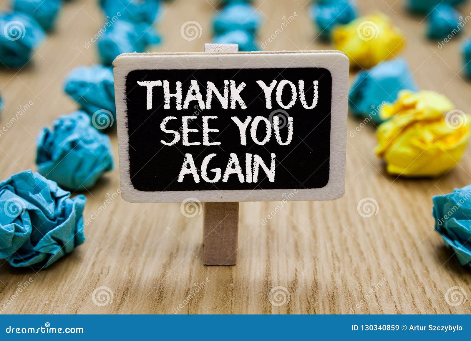 Знак текста показывая спасибо видит вас снова Схематические спасибо признательности благодарности фото я буду назад скоро Papercl