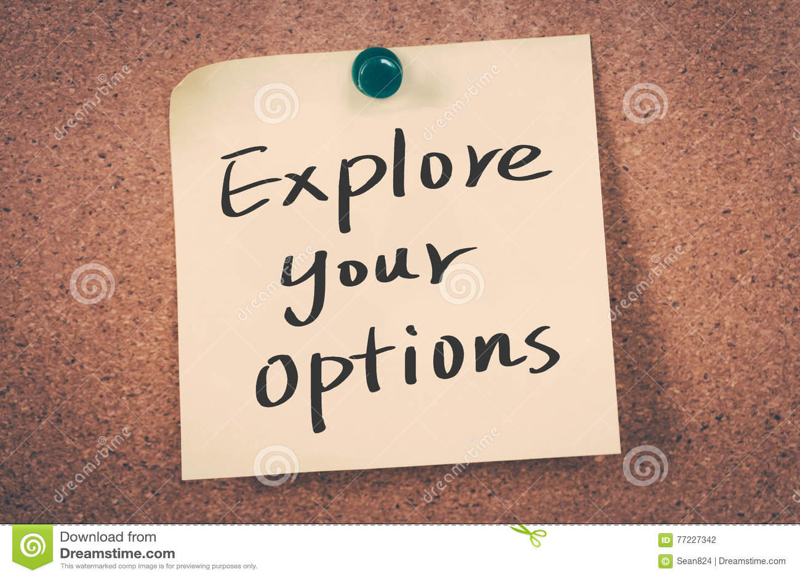 исследуйте ваши варианты