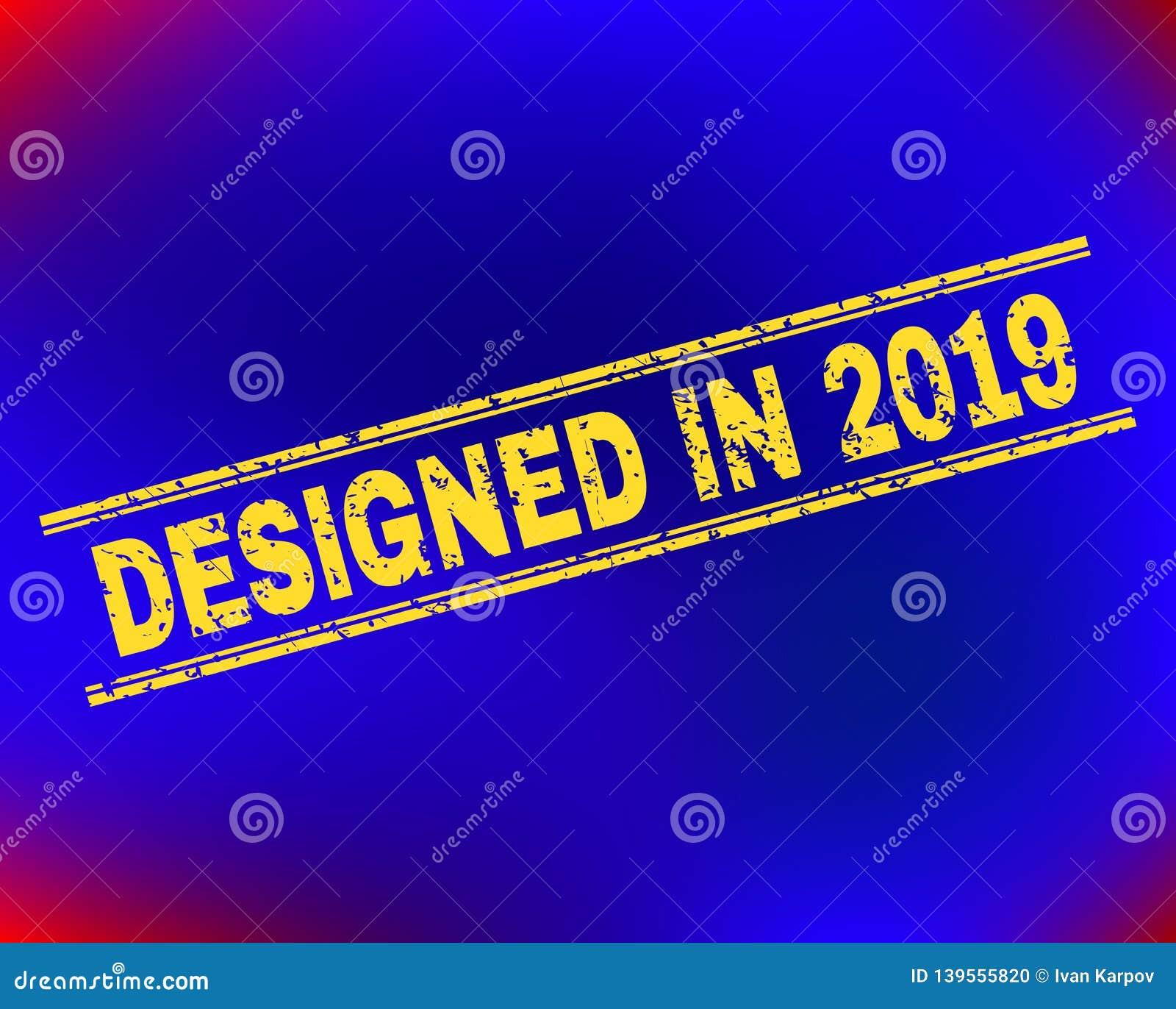 КОНСТРУИРОВАННЫЙ В уплотнении 2019 печати Grunge на предпосылке градиента