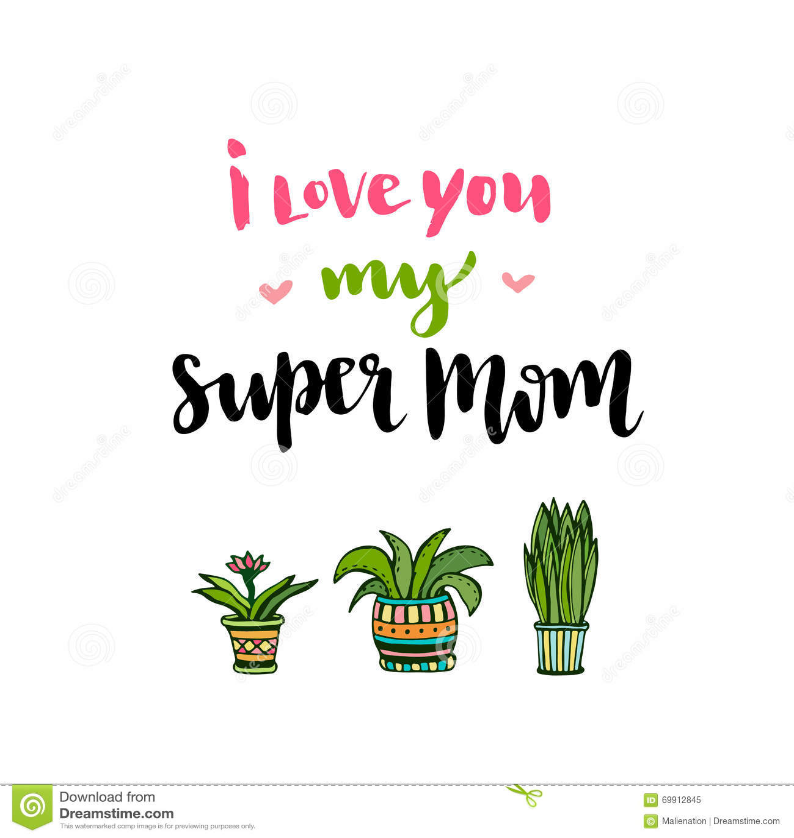 мати дня счастливые Вручите литерности с текстом я тебя люблю мою супер маму Плакат вектора printable с цветками