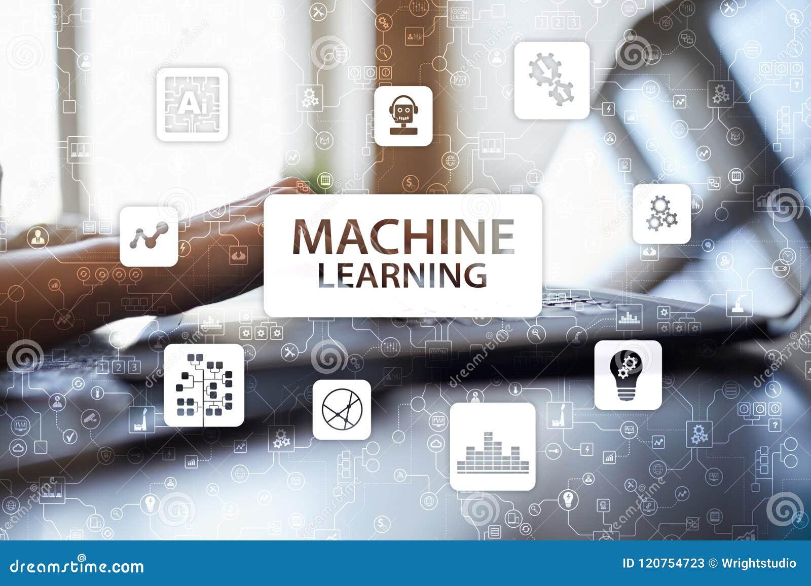Машинное обучение Текст и значки на виртуальном экране Дело, интернет и концепция технологии