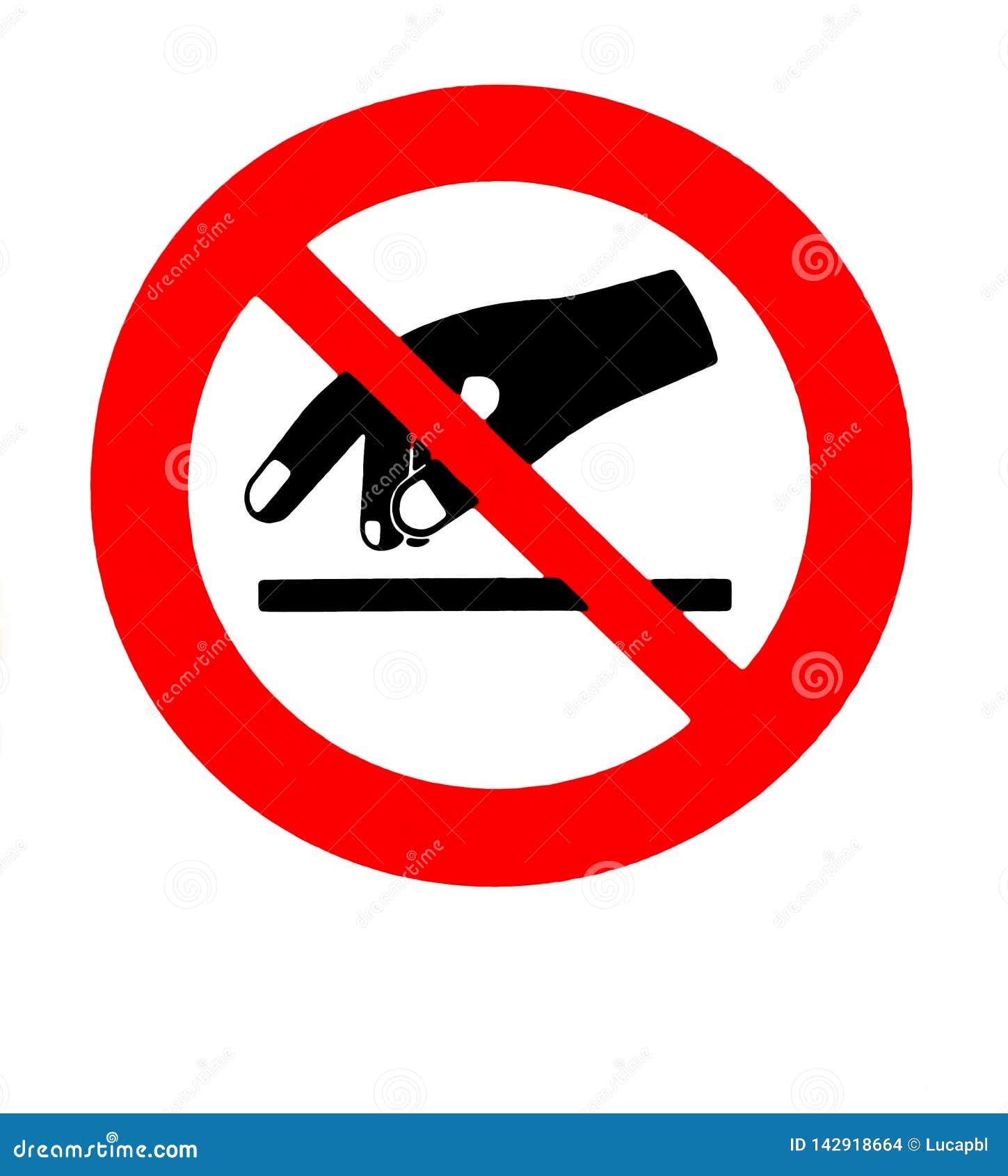 не коснитесь Знак запрета и безопасности