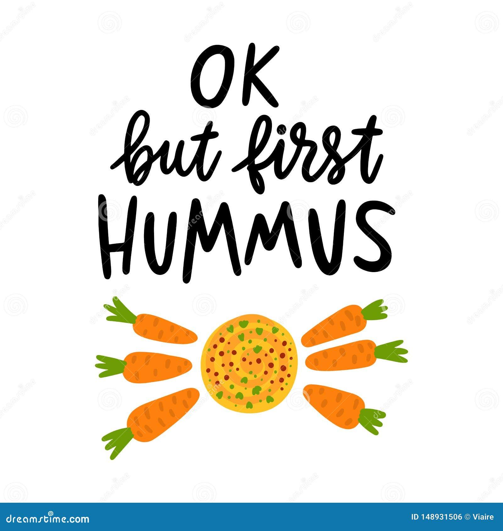 Ок, но первое hummus Цитата рук-чертежа излишка бюджетных средств, с hummus изображения и морковью младенца, на белой предпосылке