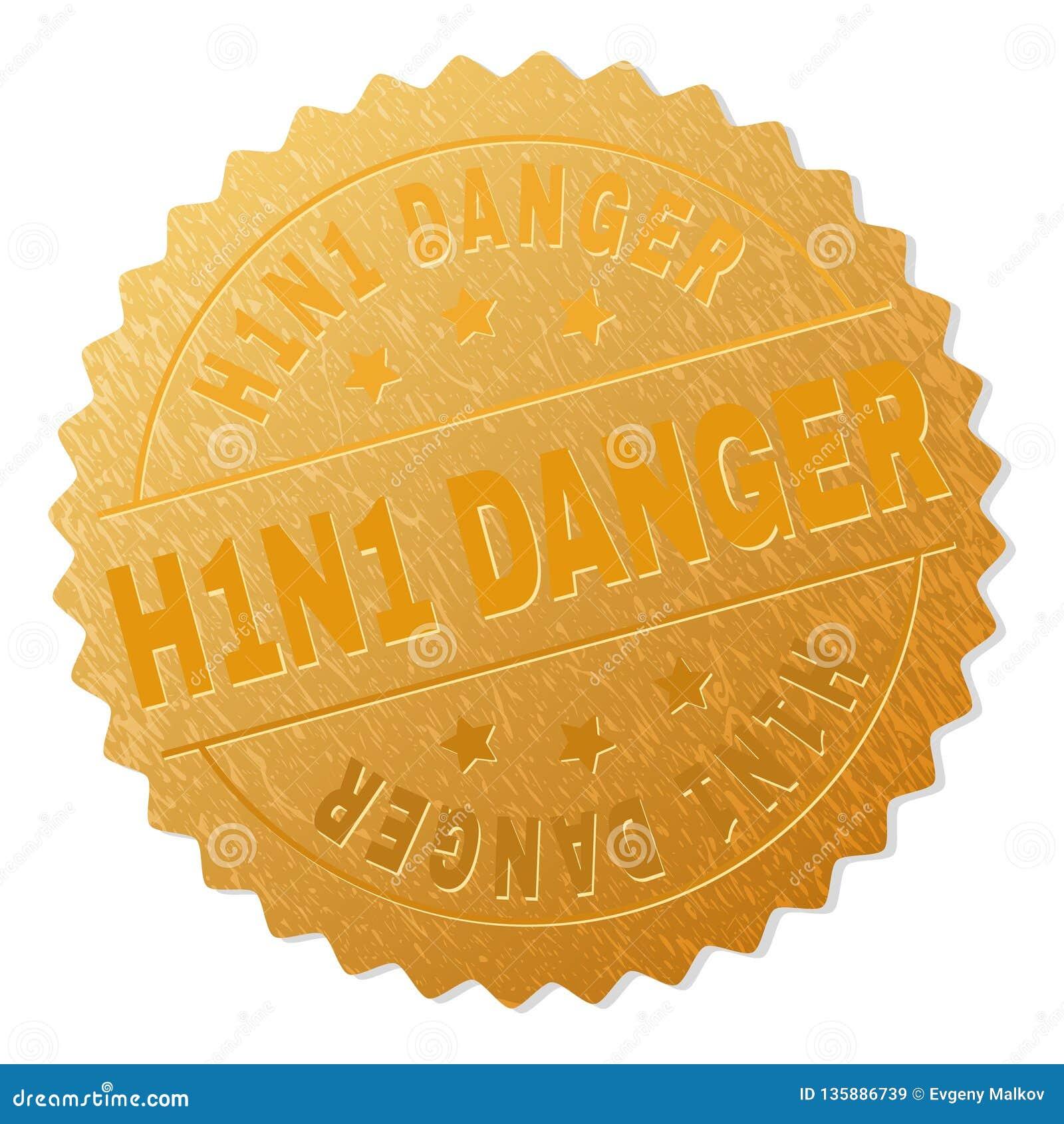 Печать значка ОПАСНОСТИ золота H1N1