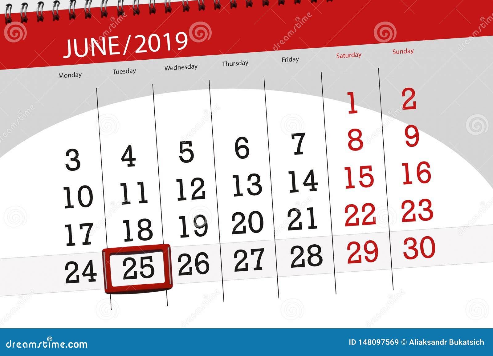 Плановик календаря на месяц июнь 2019, день крайнего срока, 25, вторник