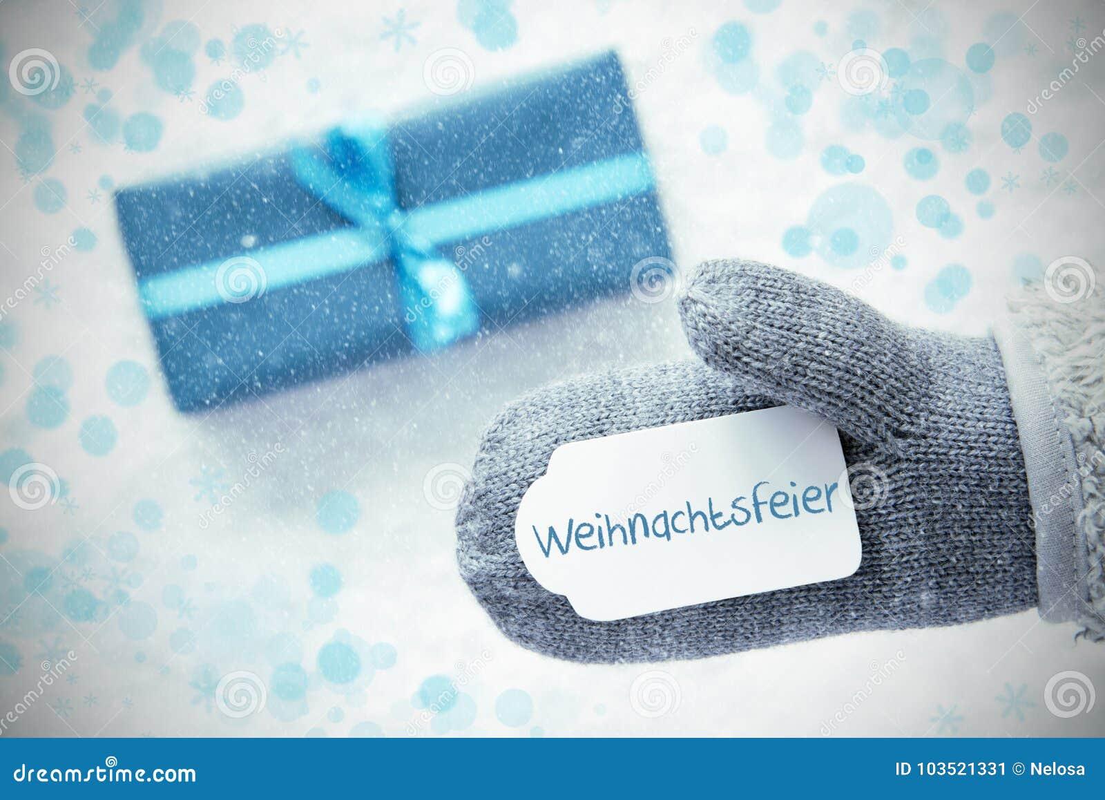 Подарок бирюзы, перчатка, Weihnachtsfeier значит рождественскую вечеринку, снежинки