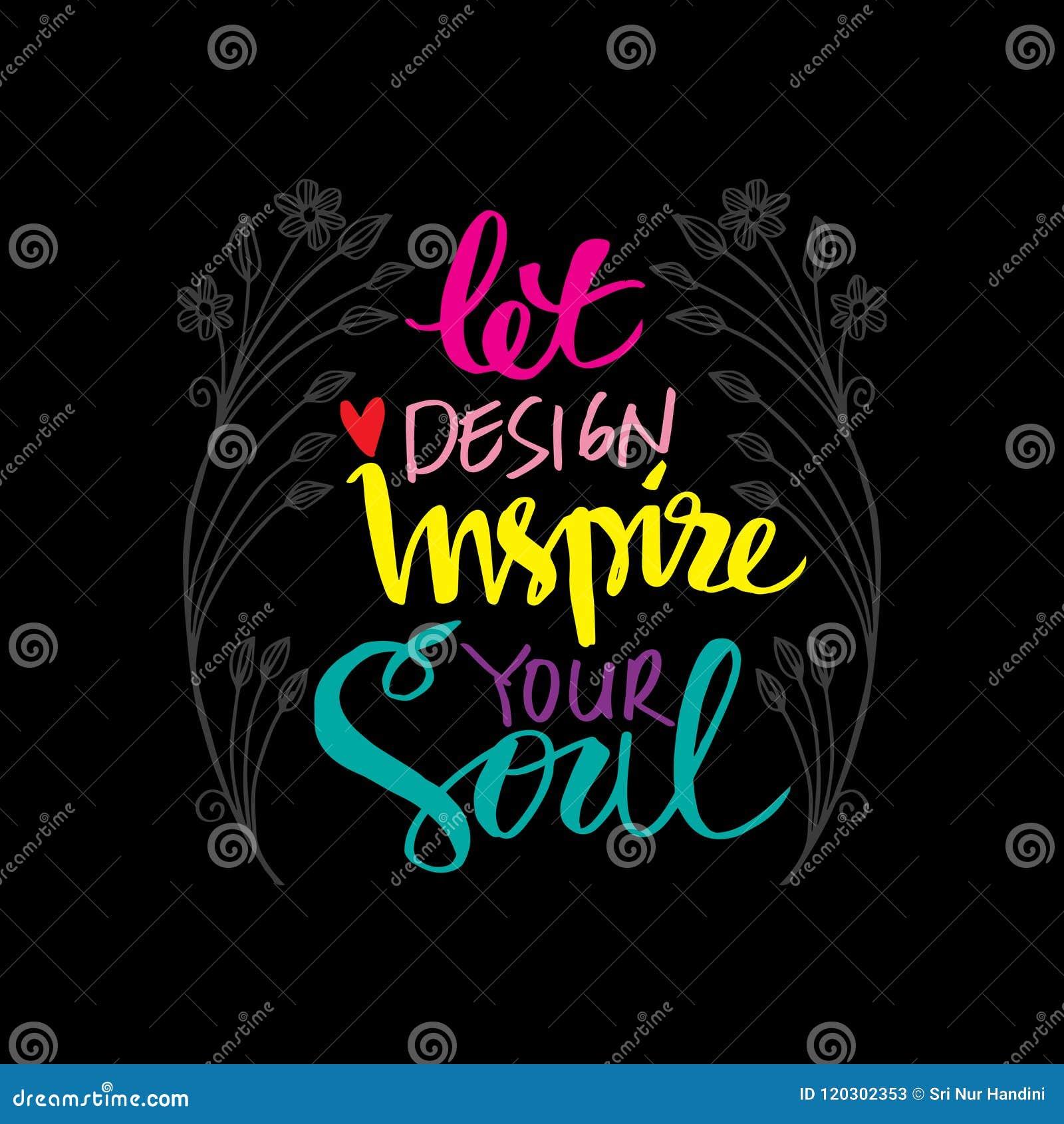 Позволенный дизайн воодушевляет вашу душу