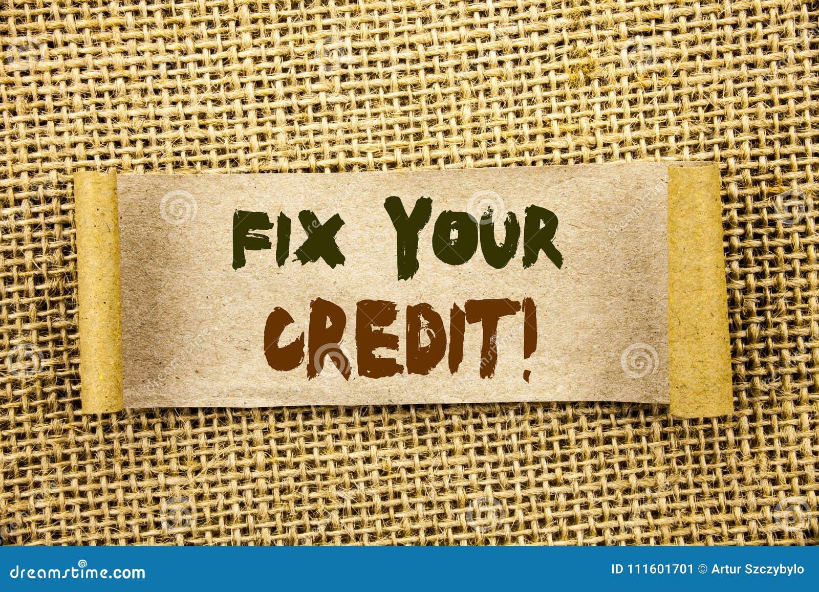 Починка показа текста сочинительства ваш кредит Фото дела showcasing плохой счет классифицируя ремонт улучшения починки Avice нап