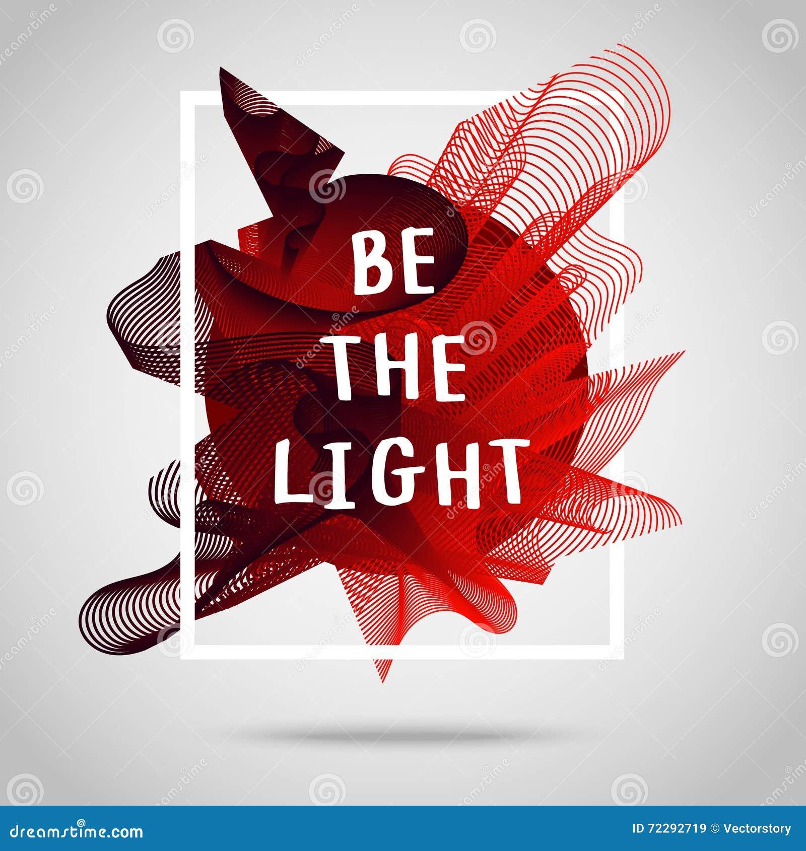 Download Свет Вдохновляющий плакат иллюстрации цитаты Иллюстрация вектора - иллюстрации насчитывающей airbrush, конструкция: 72292719