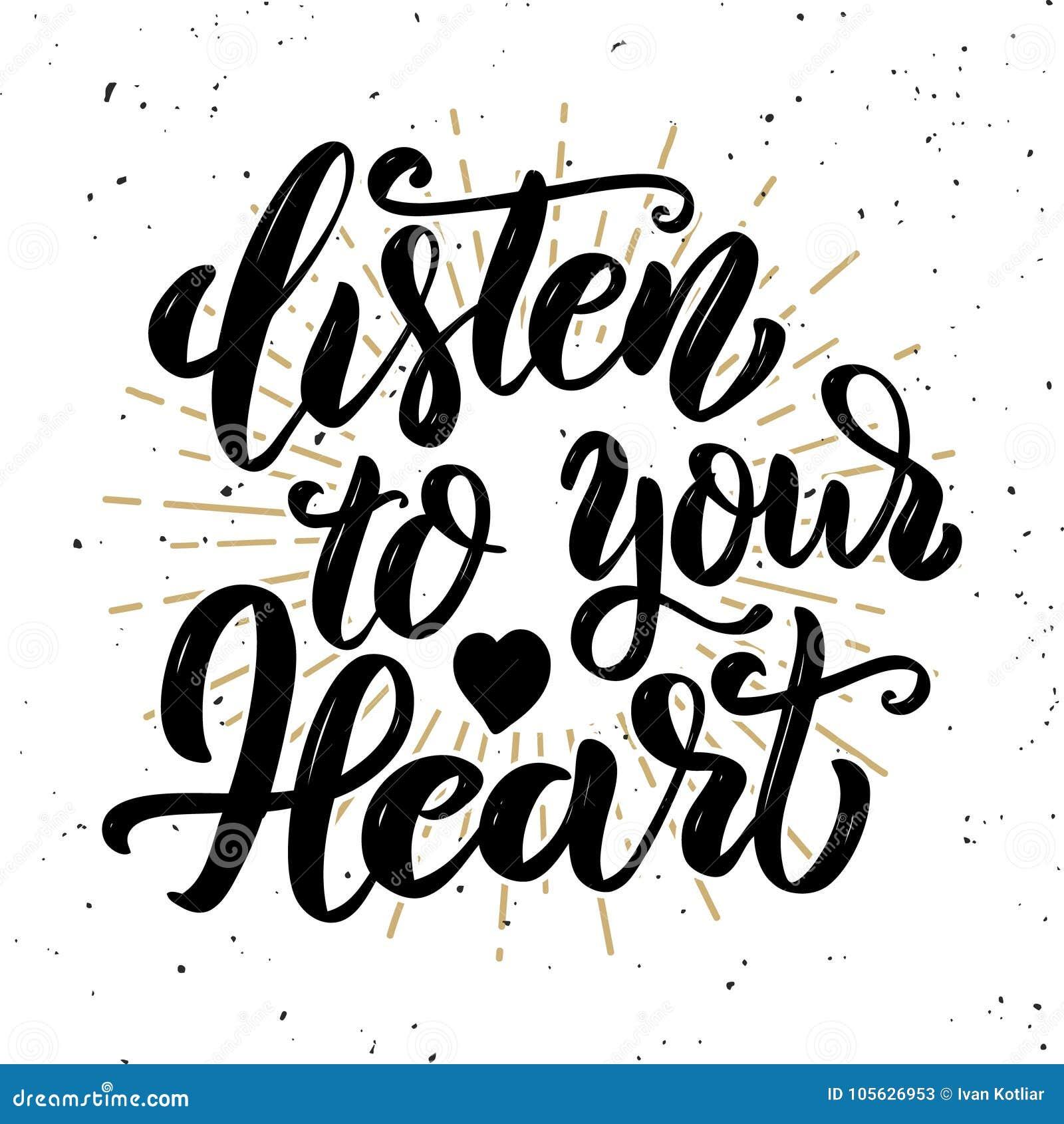 сердце слушает к вашему Нарисованная рукой цитата литерности мотивировки