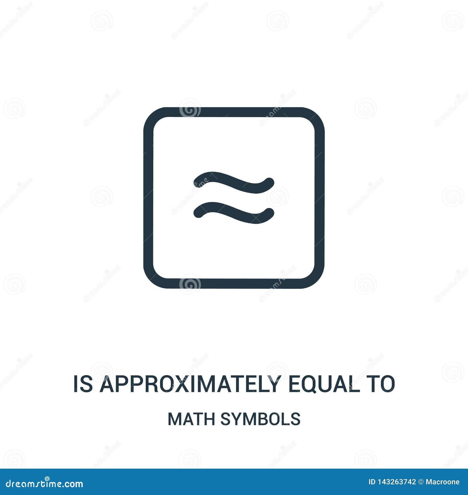 составляет около равное к вектору значка от собрания символов математики Тонкая линия составляет около равный для того чтобы конс
