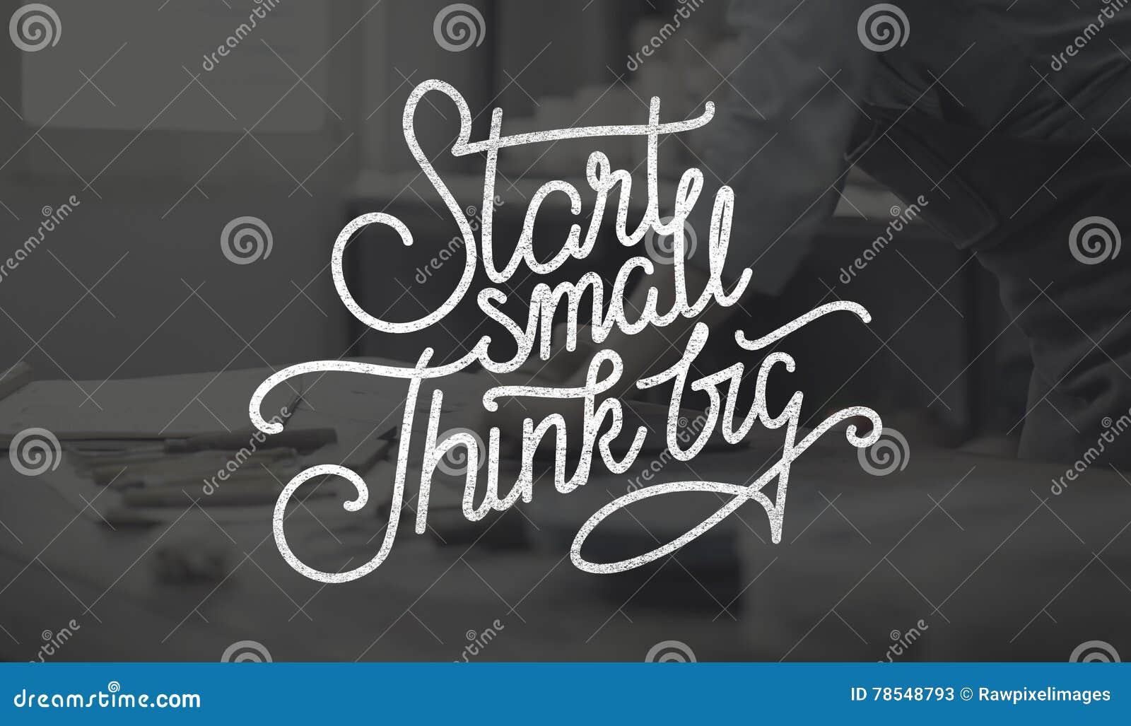 Старт малый думает большая концепция устремленностей творческих способностей идей