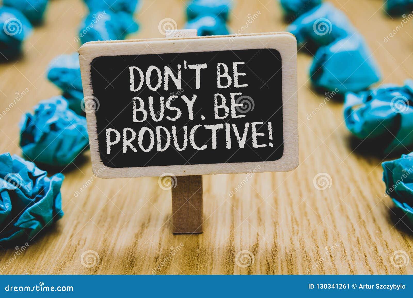 Текст почерка писать Дон t не занятый Производительный Концепция знача работу эффективно организует ваше время расписания