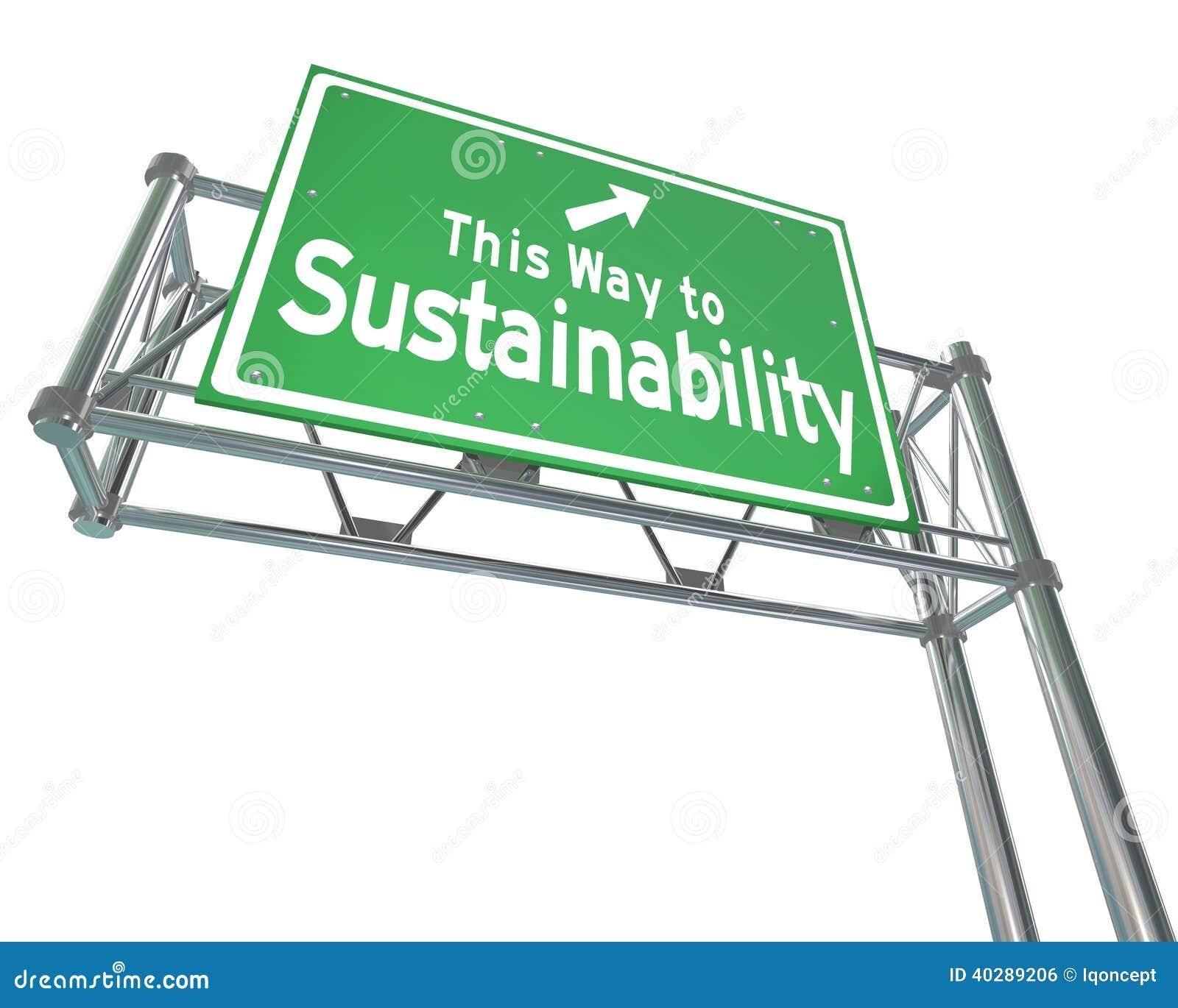 Этот путь к возобновимым ресурсам Viab знака скоростного шоссе устойчивости