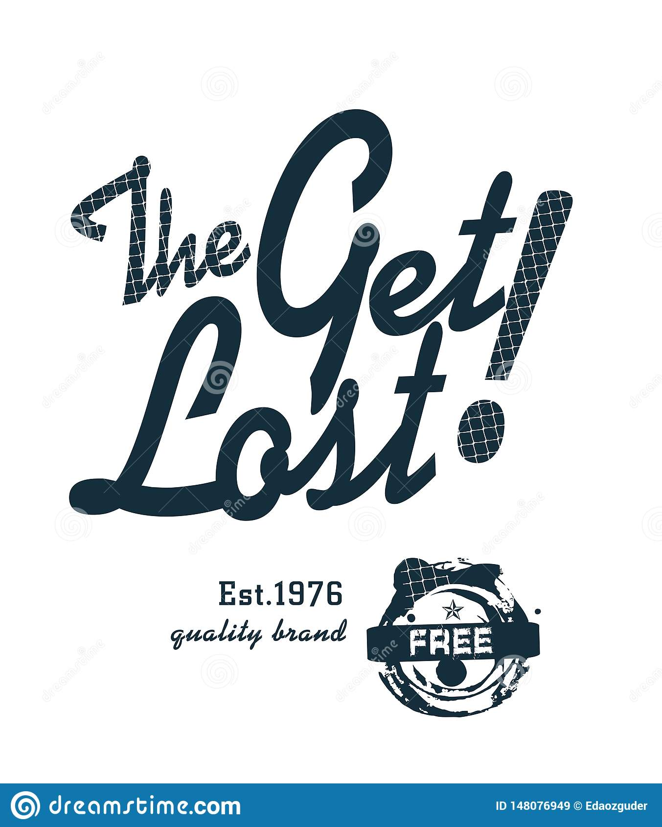 'krijg verloren 'typografie, de sportieve grafiek van het T-stukoverhemd