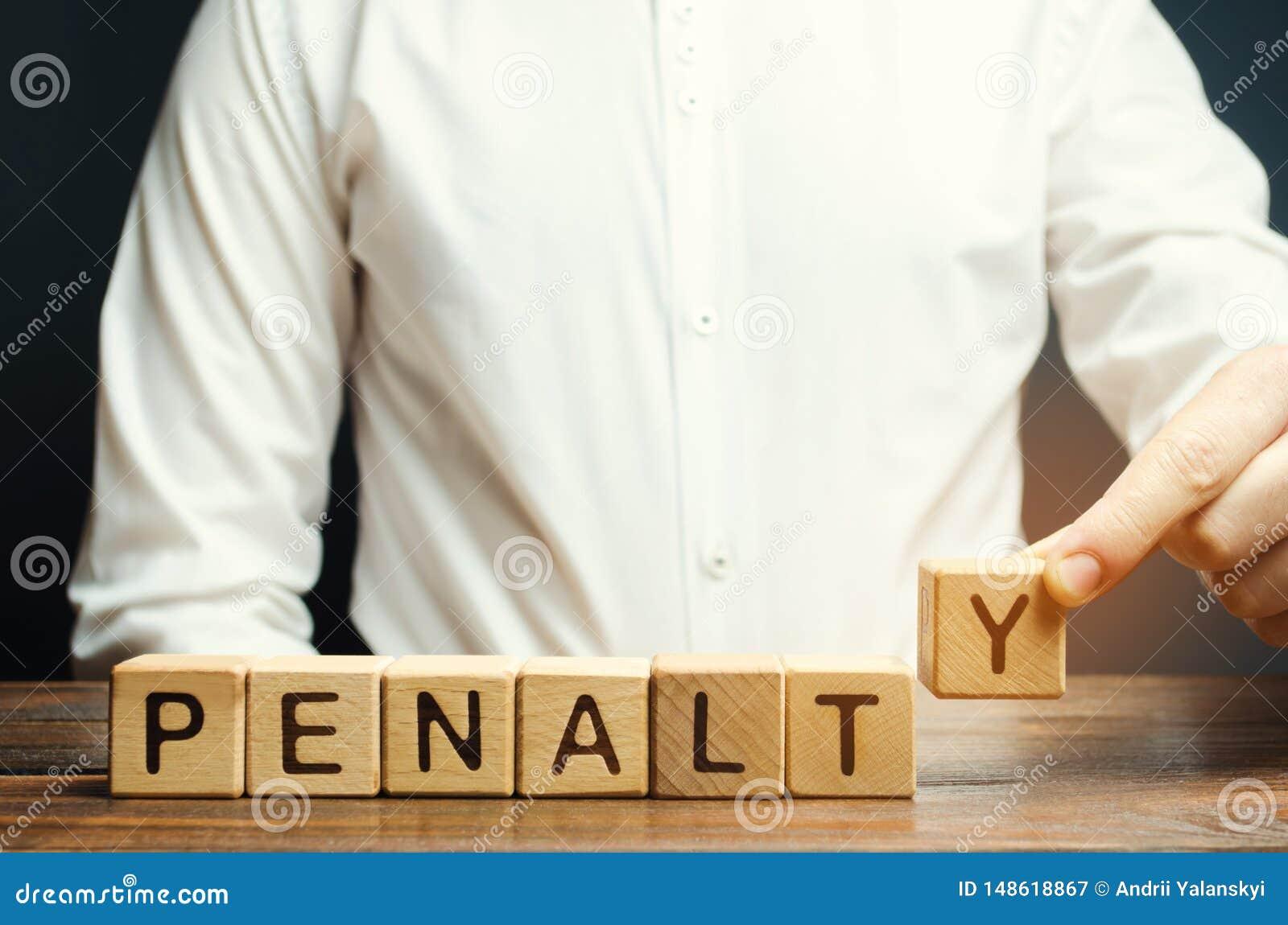 一个人投入与词惩罚的木块 罚款作为对罪行和进攻的一项处罚 :