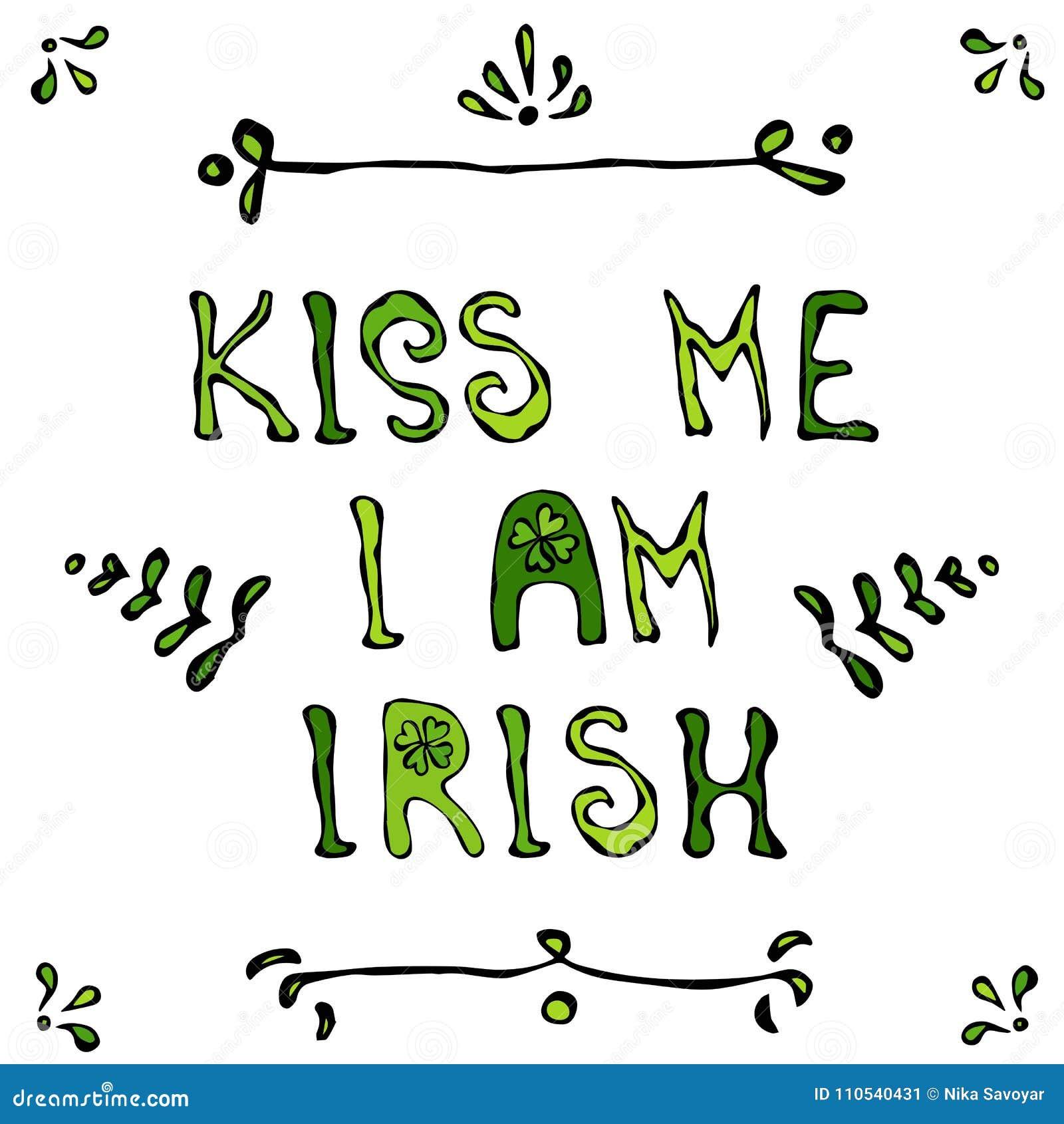 亲吻我是爱尔兰语Lerrering 圣徒Patriks天卡片