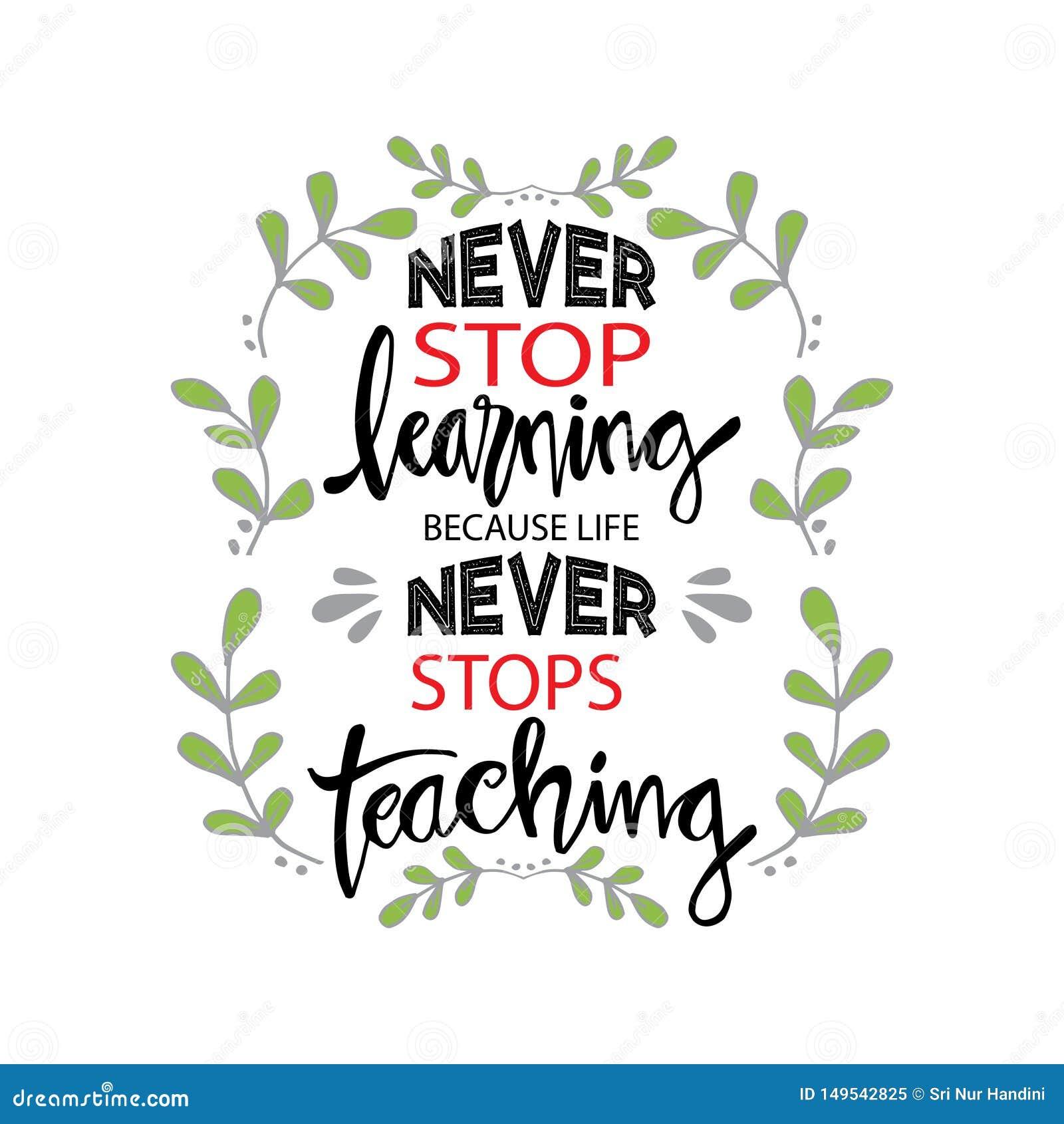 因为生活从未停止教,不要停止学习
