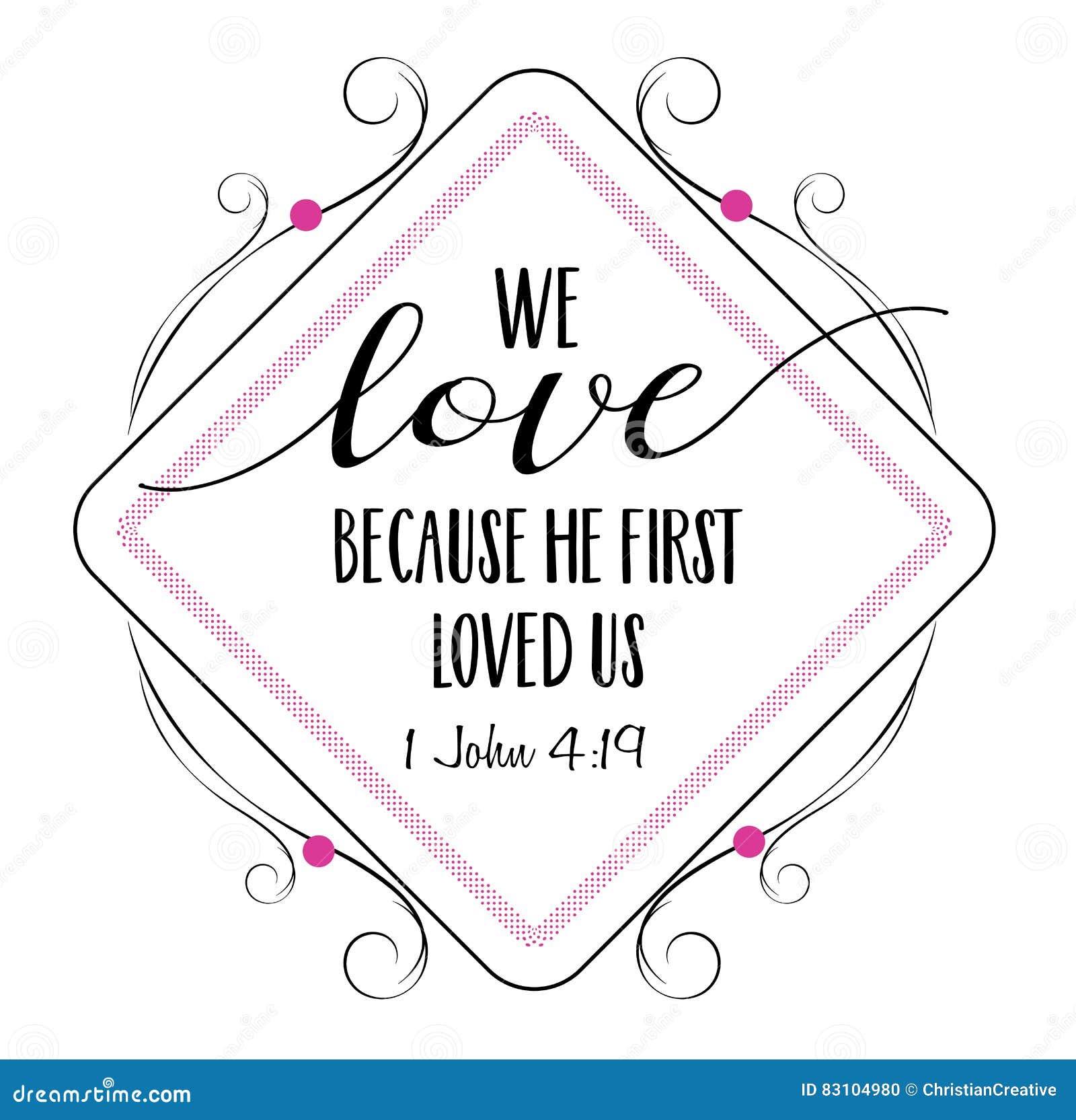 因为他首先爱我们,我们爱