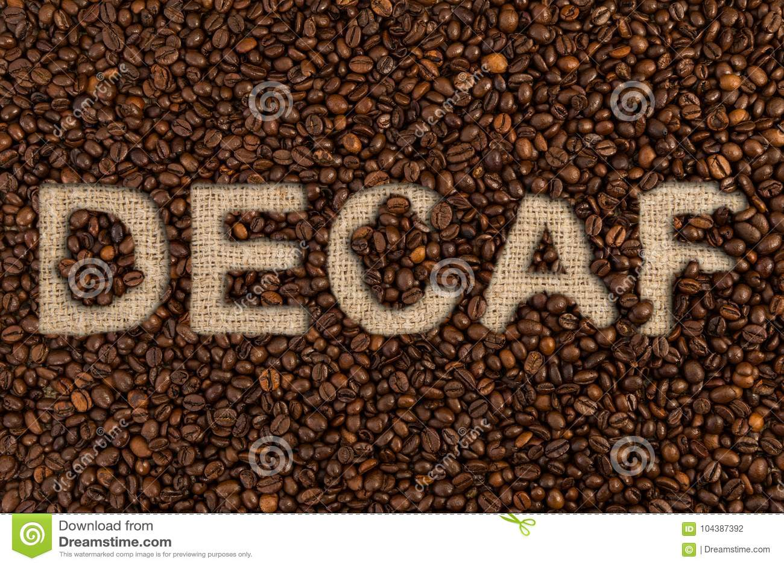 在咖啡豆写的脱咖啡因咖啡概念