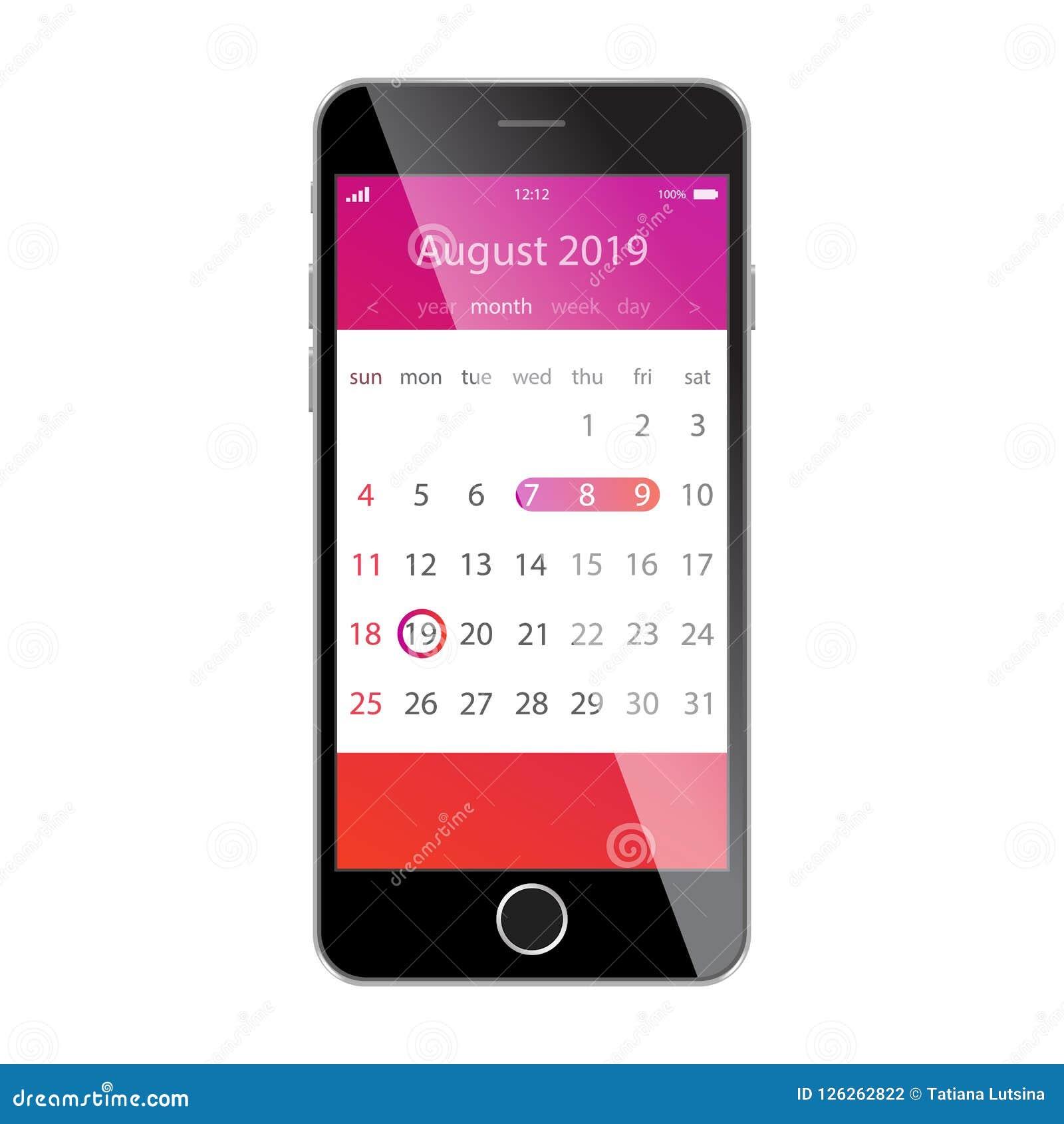 在智能手机屏幕上的日历 计划,日程表,时间表,任命,提示app概念 2019年8月
