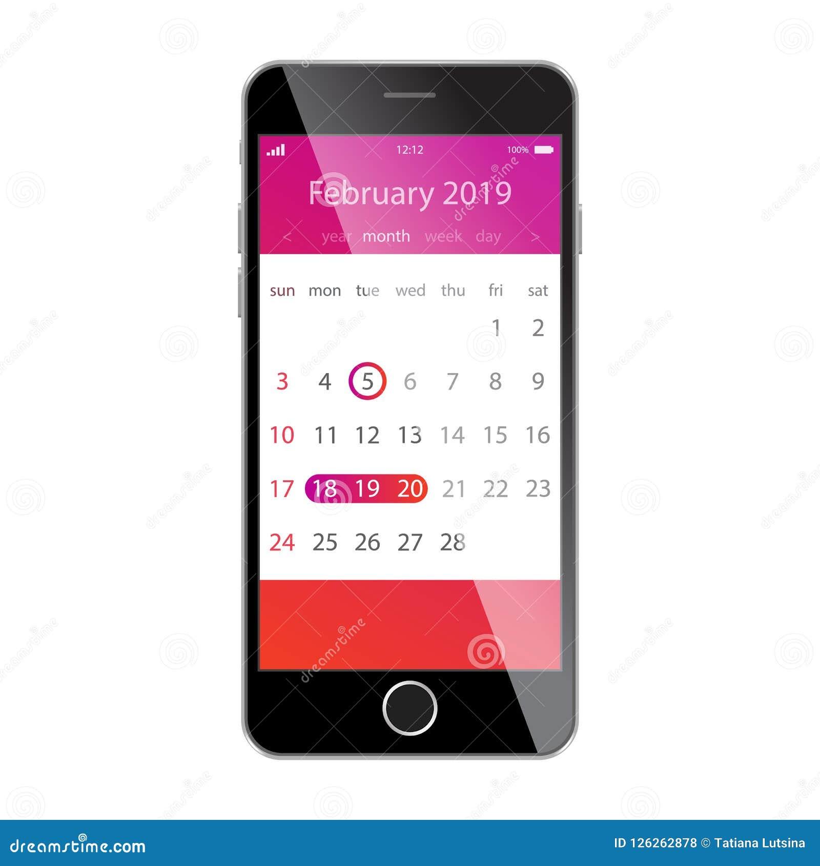 在智能手机屏幕上的日历 计划,日程表,时间表,任命,提示app概念 2019年2月