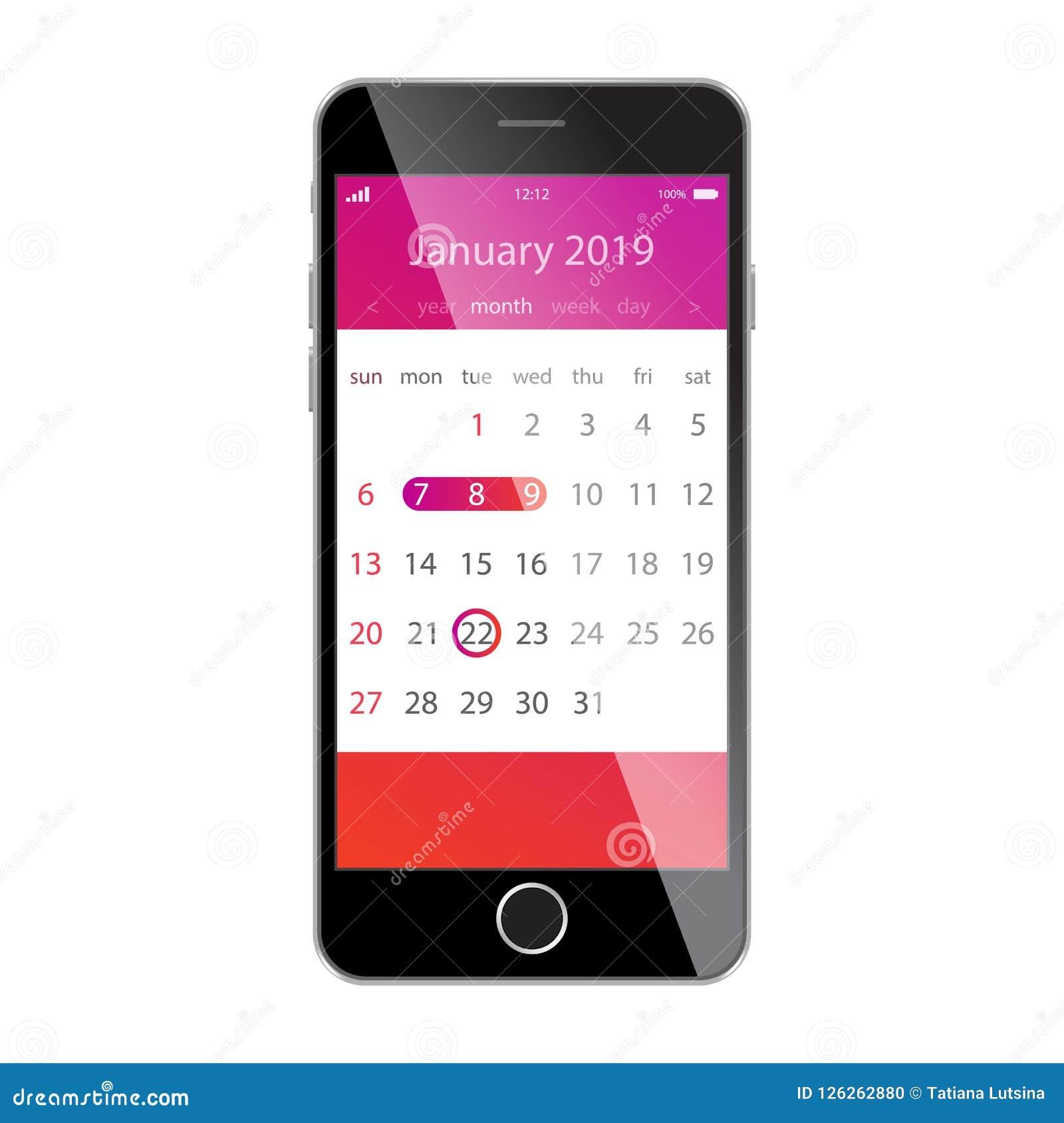 在智能手机屏幕上的日历 计划,日程表,时间表,任命,提示app概念 2019年1月