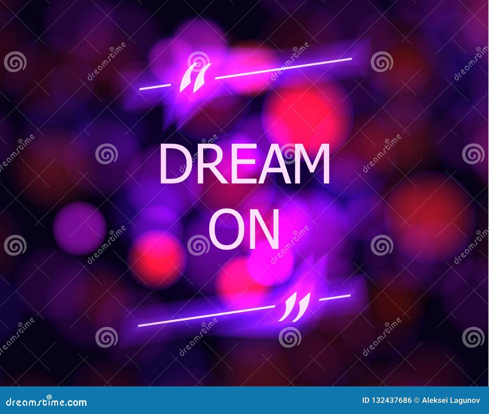 在诱导海报、五颜六色的被弄脏的背景和霓虹行情箱子的传染媒介梦想