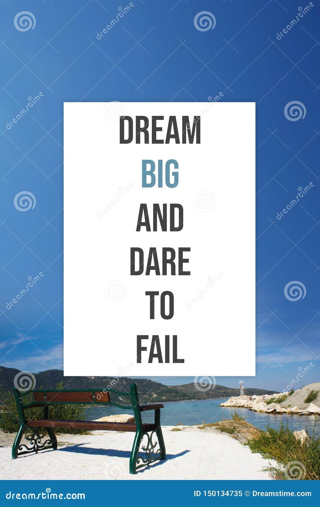 大激动人心的海报的梦想和敢出故障